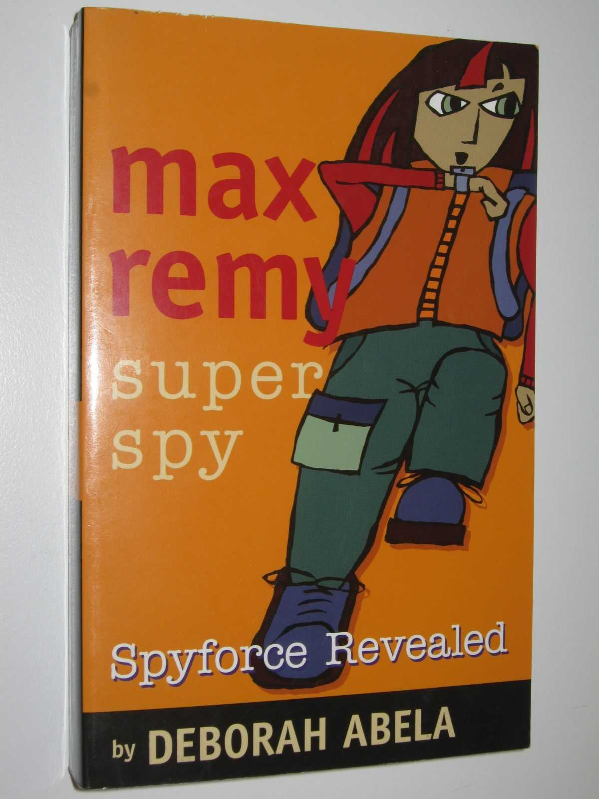 Image for Spyforce Revealed - Max Remy: Super Spy Series #2