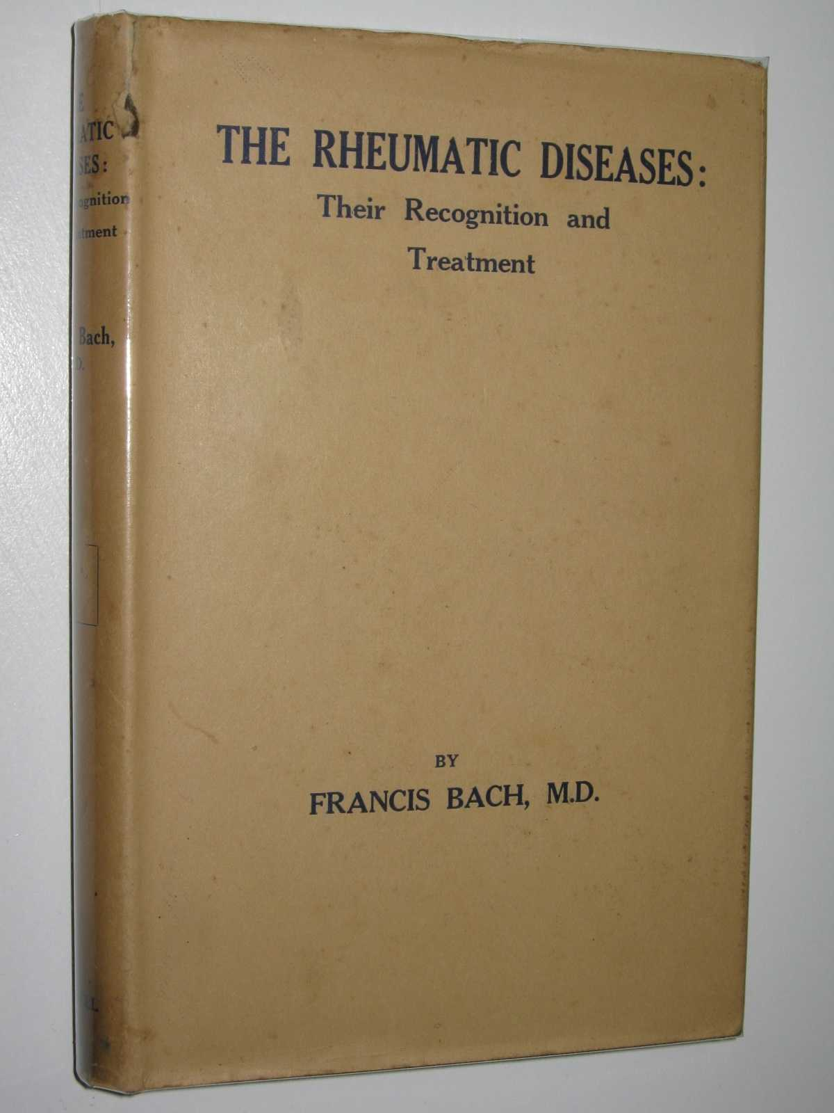 Image for The Rheumatic Diseases : Their Recognition and Treatment