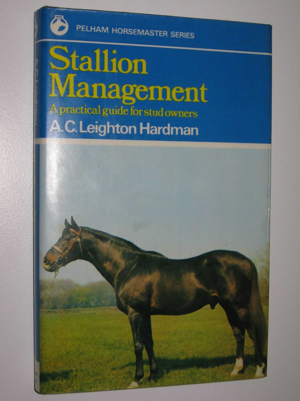 Image for Stallion Management : A Practical Guide for Stud Owners