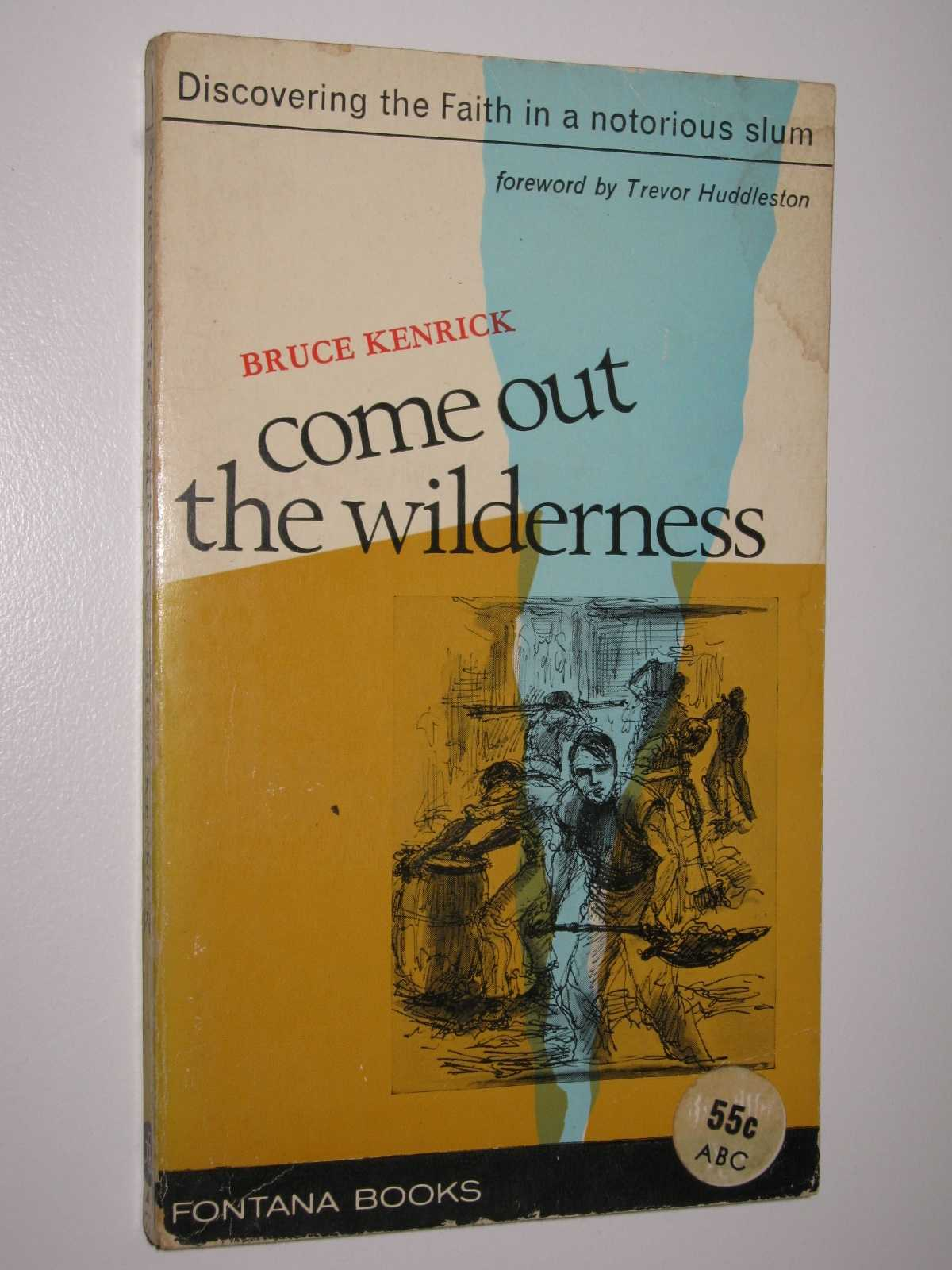 Image for Come Out The Wilderness
