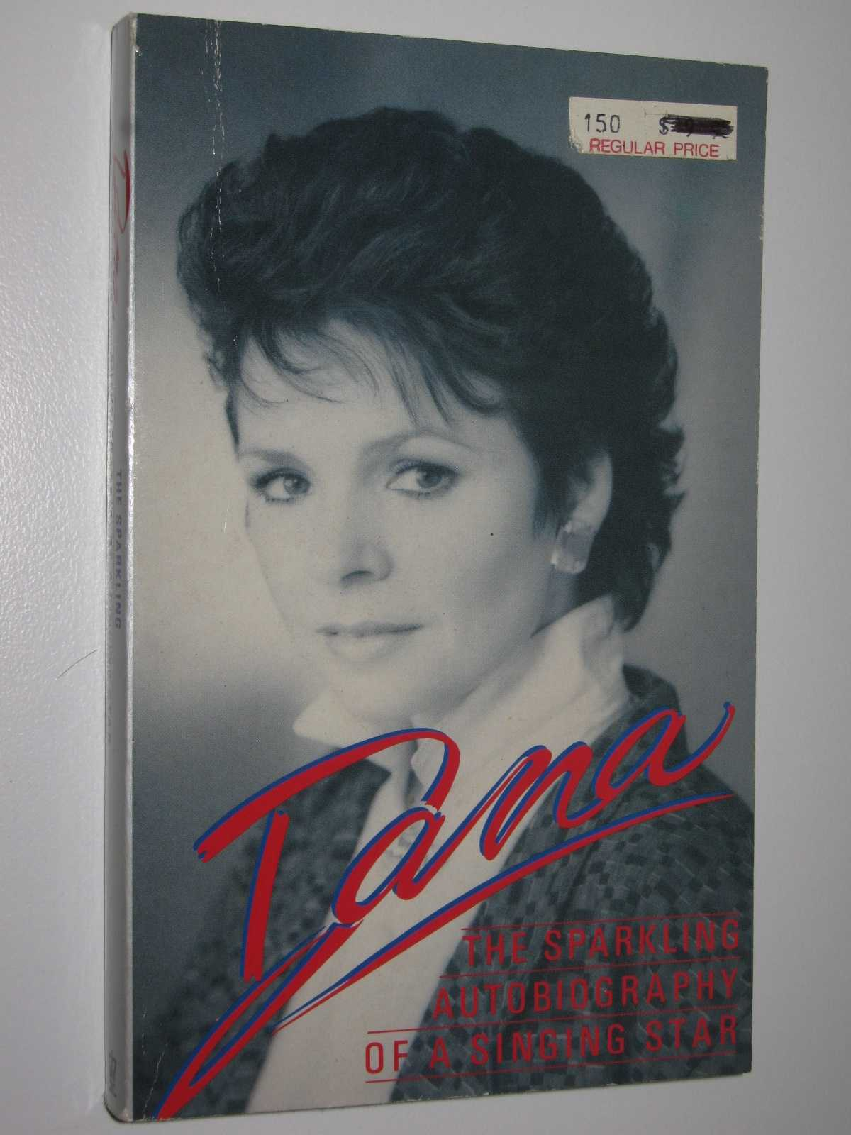 Image for Dana: The Sparkling Autobiography of a Singing Star