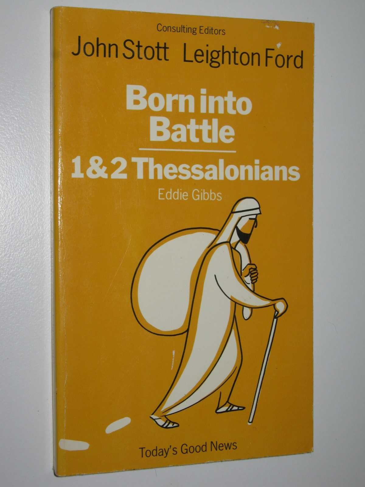 Image for Born Into Battle : Pauls Two Letters to the Thessalonians