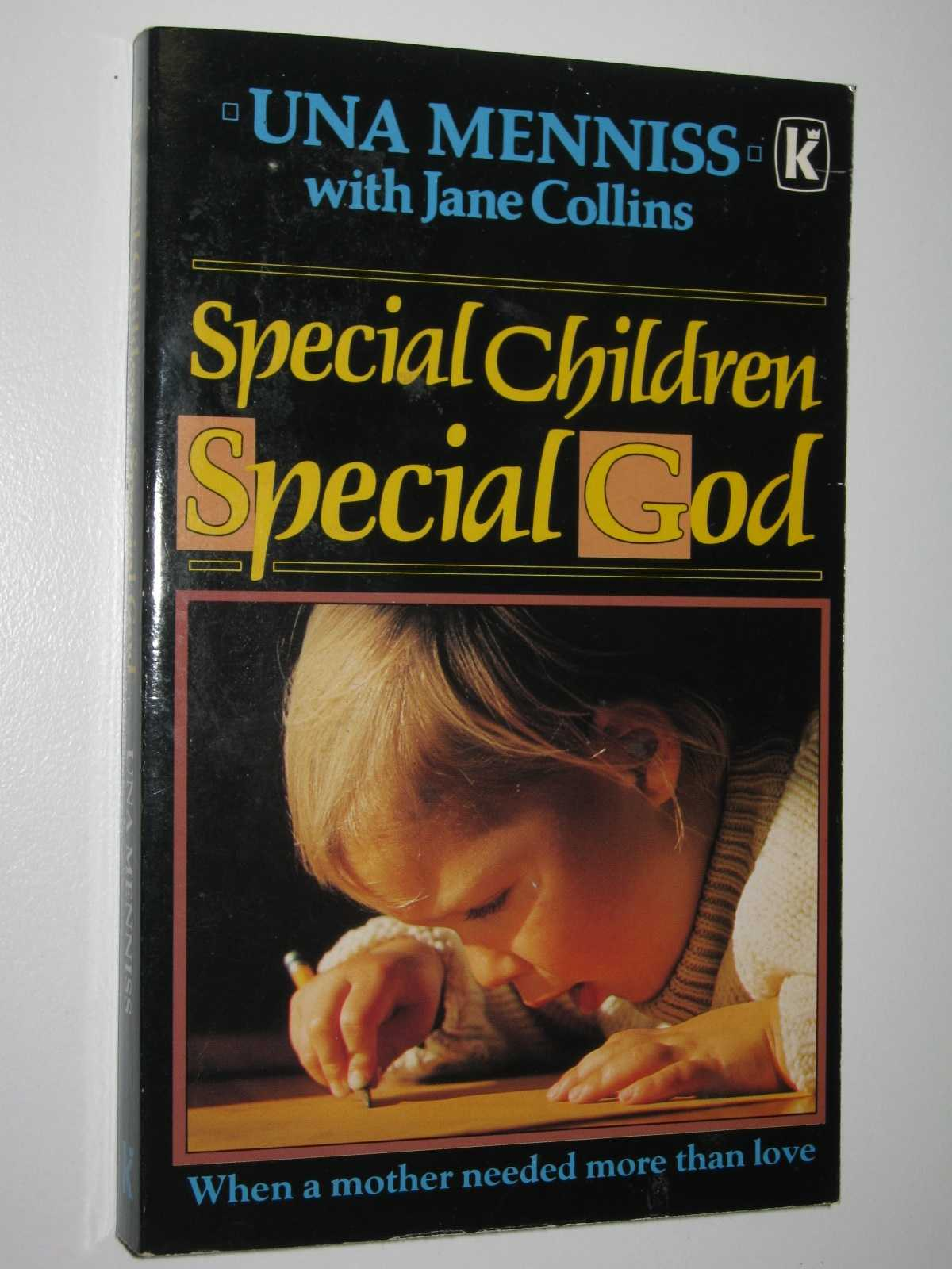 Image for Special Children, Special God : When a Mother Needed More Than Love