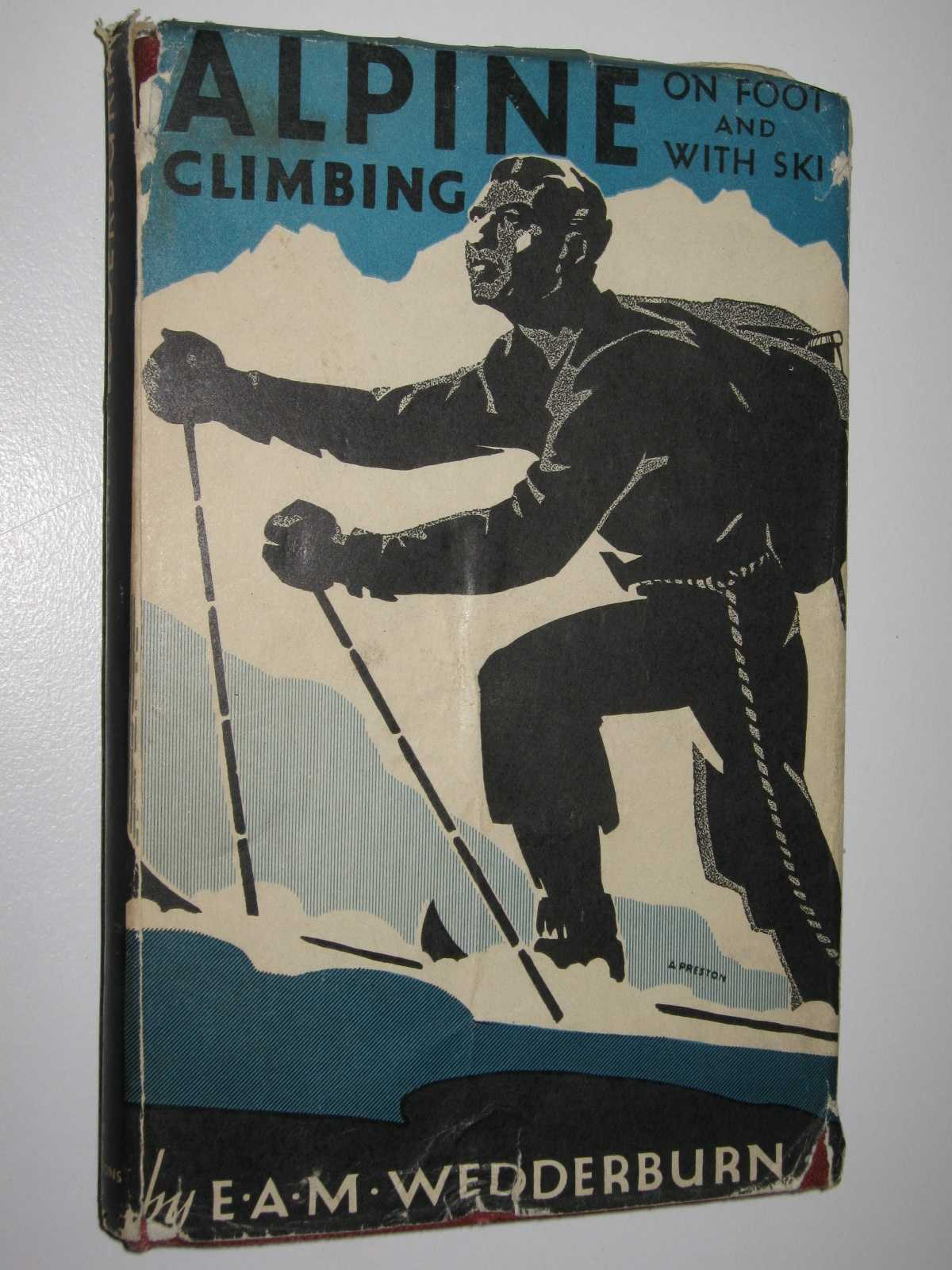 Image for Alpine Climbing on Foot and with Ski