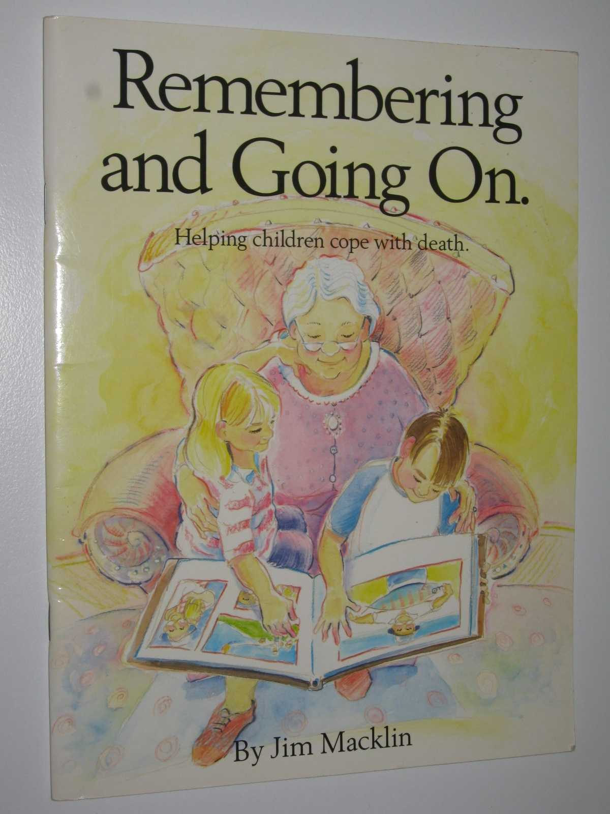 Image for Remembering and Going on : Helping Children Cope with Death