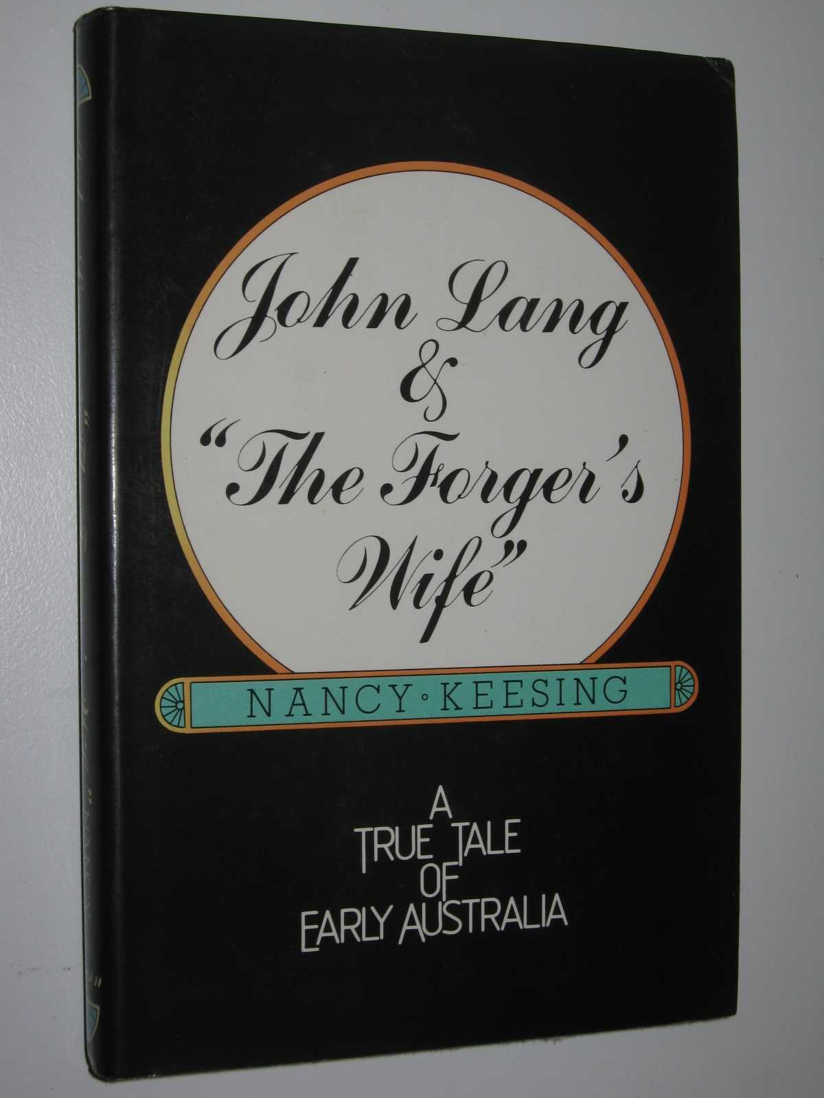 "Image for John Lang and ""The Forger's Wife"" : A True Tale of Early Australia"