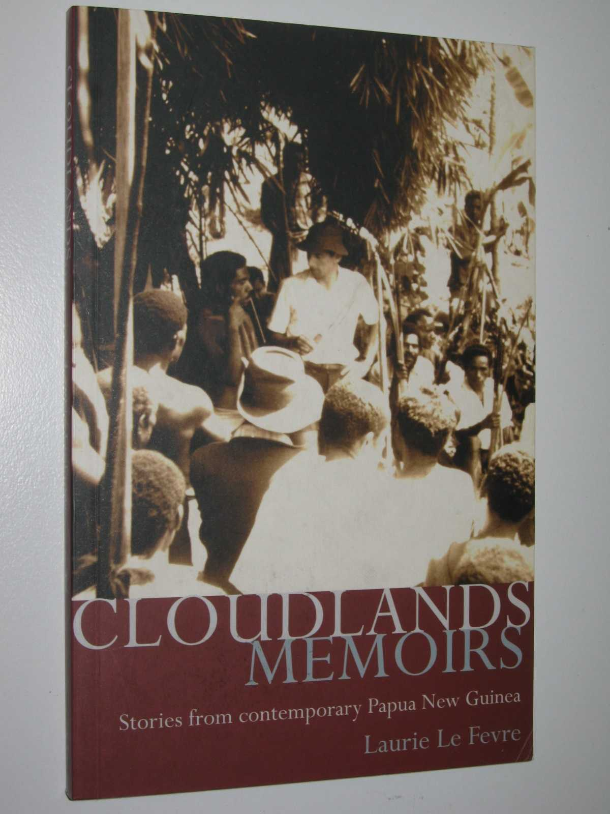 Image for Cloudlands Memoirs : Stories from Contemporary Papua New Guinea