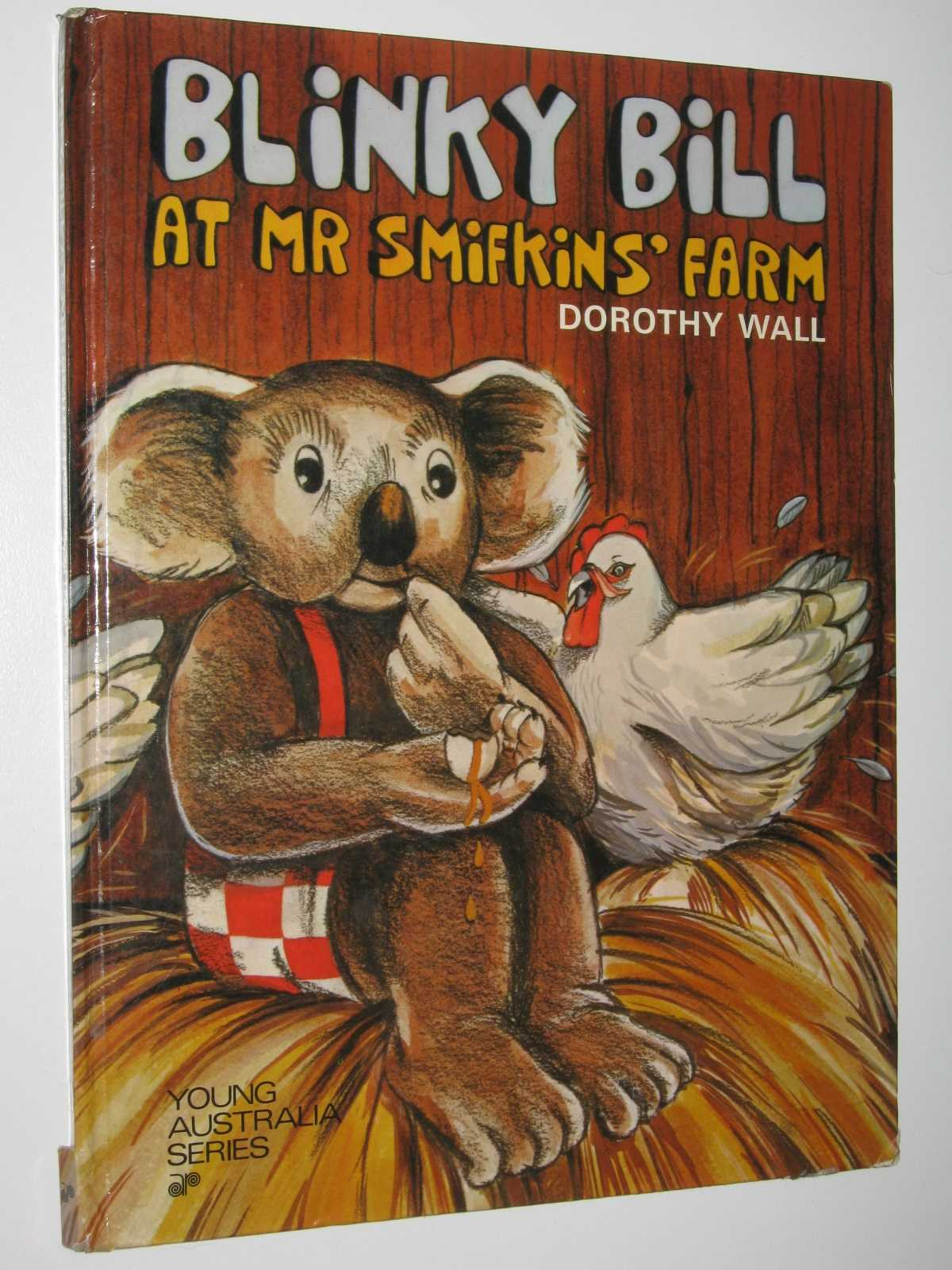 Image for Blinky Bill at Mr Smifkins' Farm - Young Australia Series
