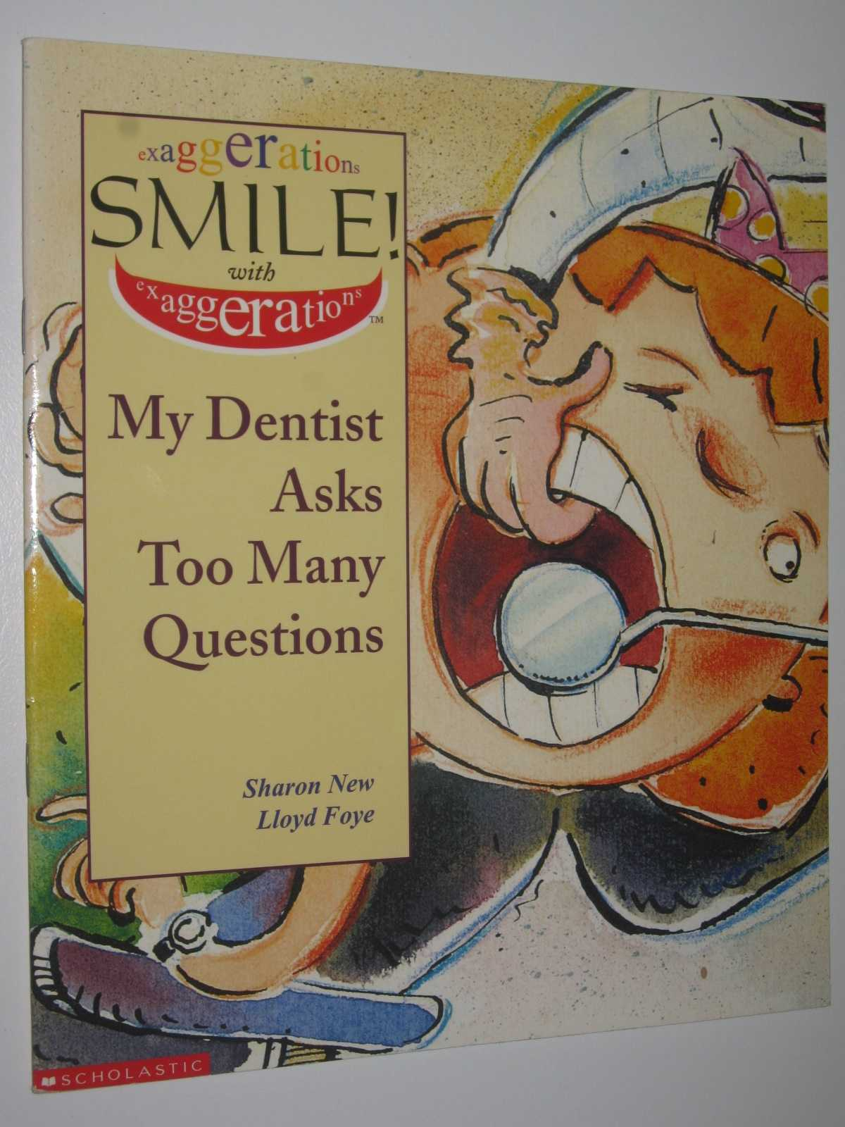 Image for My Dentist Asks Too Many Questions - Exaggerations Set 1 Series #9