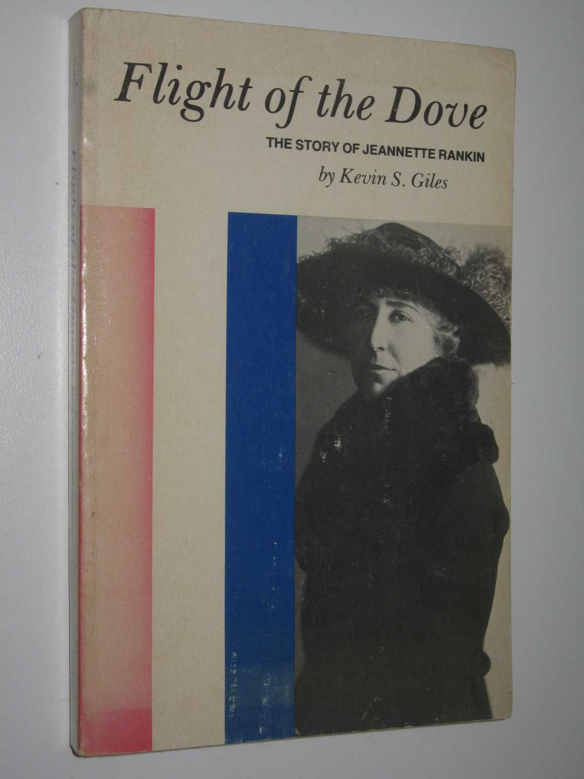 Image for Flight of the Dove : The Story of Jeanette Rankin