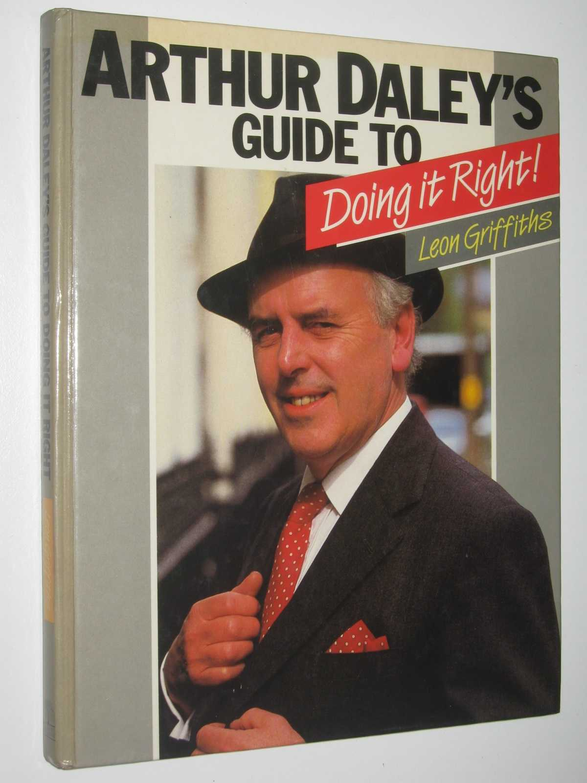 Image for Arthur Daley's Guide to Doing It Right!