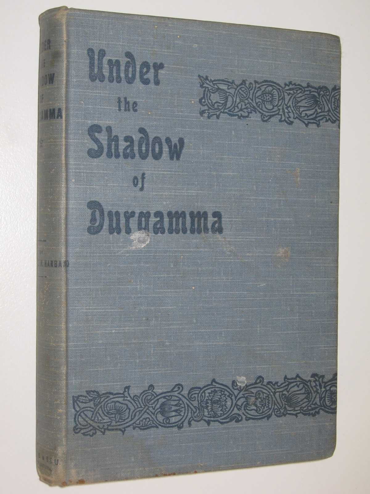 Image for Under the Shadow of Durgamma : A Story of Southern India
