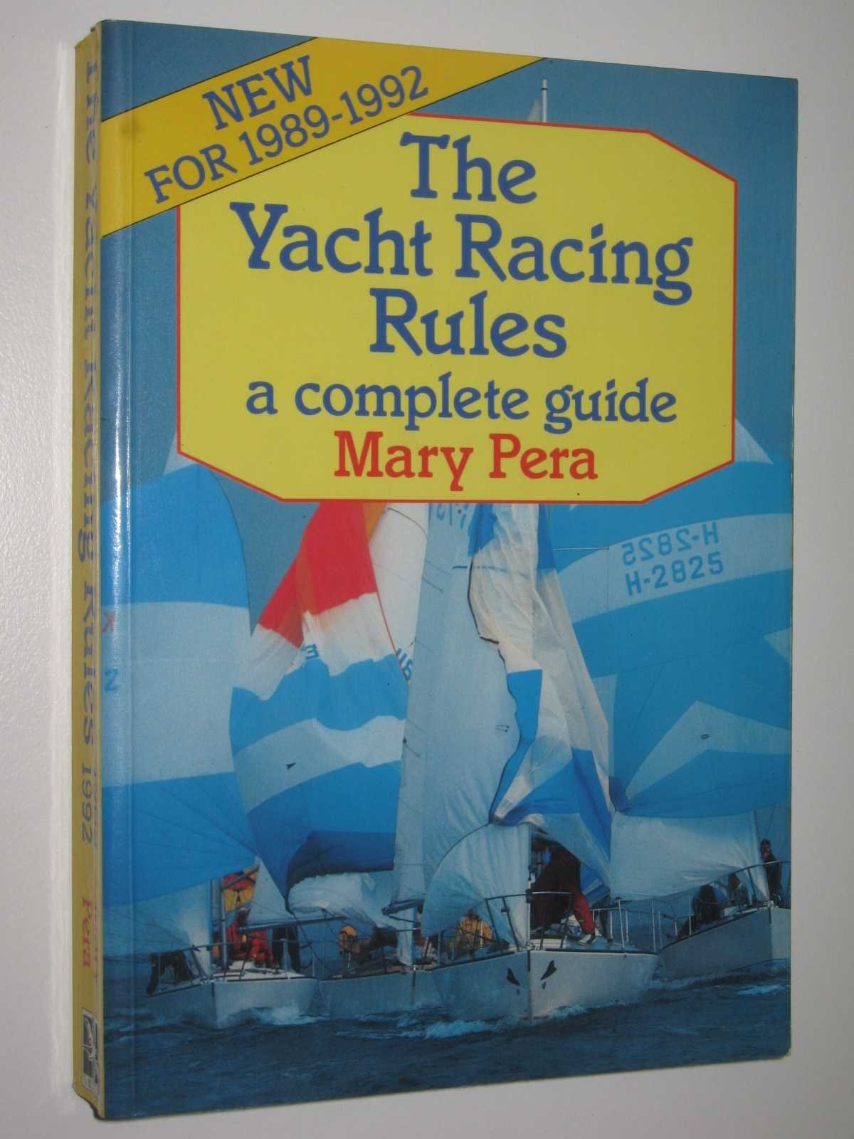 Image for The Yacht Racing Rules: A Complete Guide