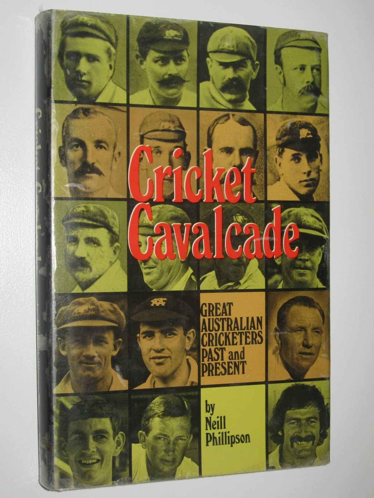 Image for Cricket Cavalcade : Great Australian Cricketers Past and Present