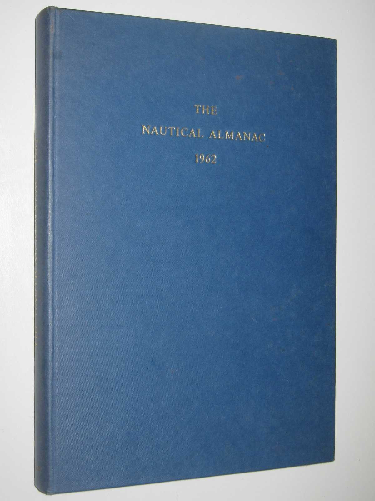 Image for The Nautical Almanac for the Year 1962