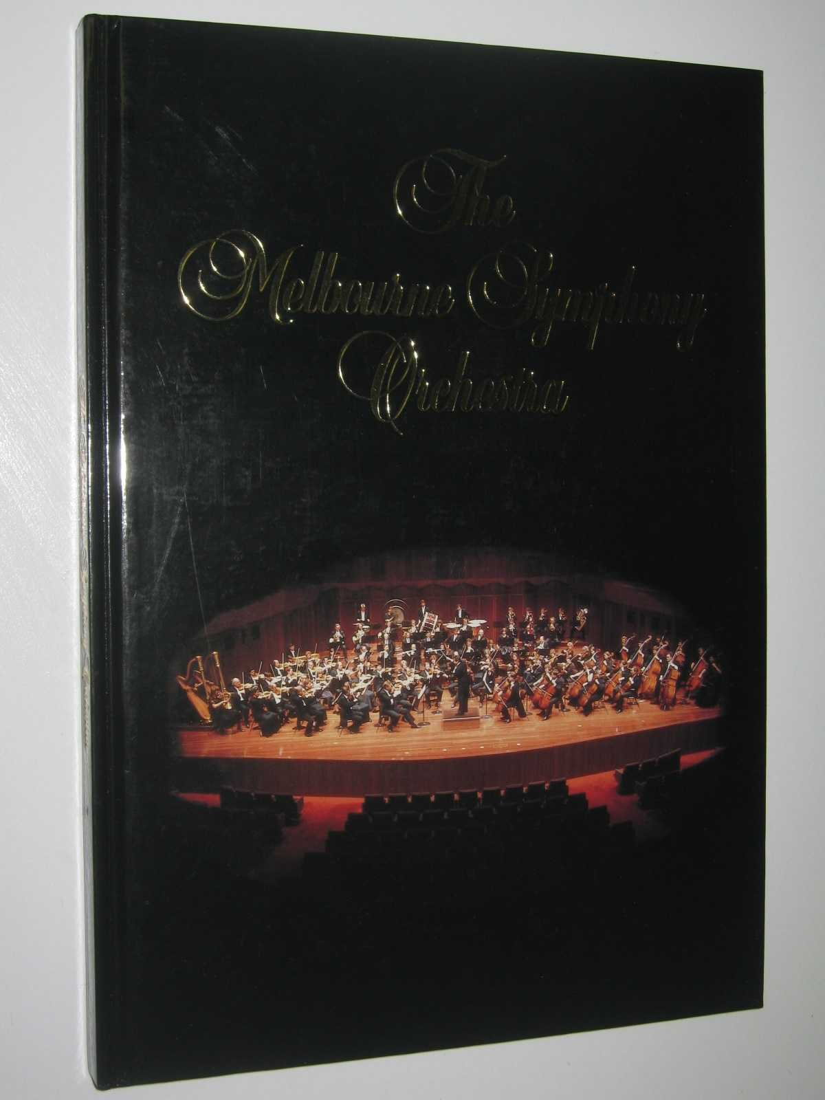 Image for The Melbourne Symphony Orchestra : An Introduction and Appreciation