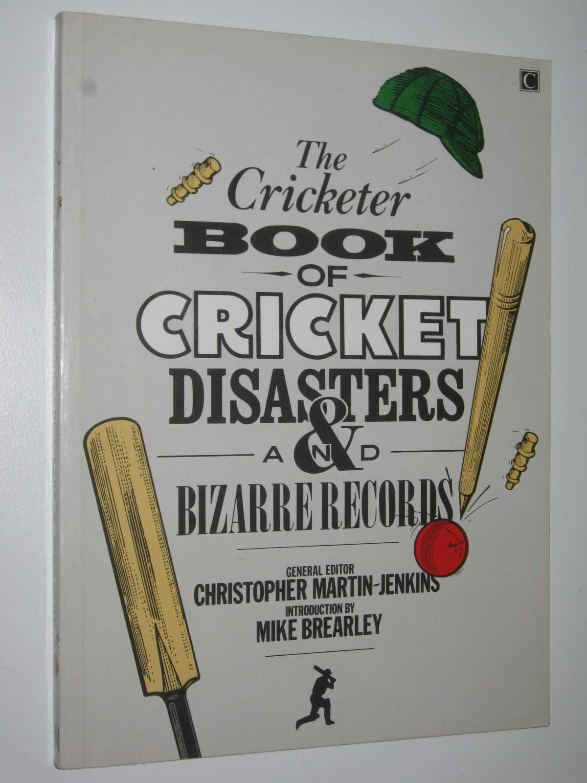 Image for The Cricketer Book of Cricket Disasters and Bizarre Records