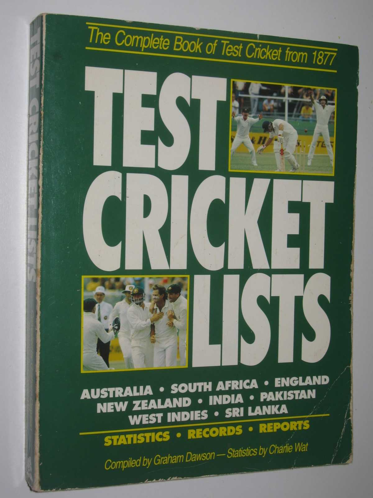 Image for Test Cricket Lists : The Complete Book of Test Cricket from 1877