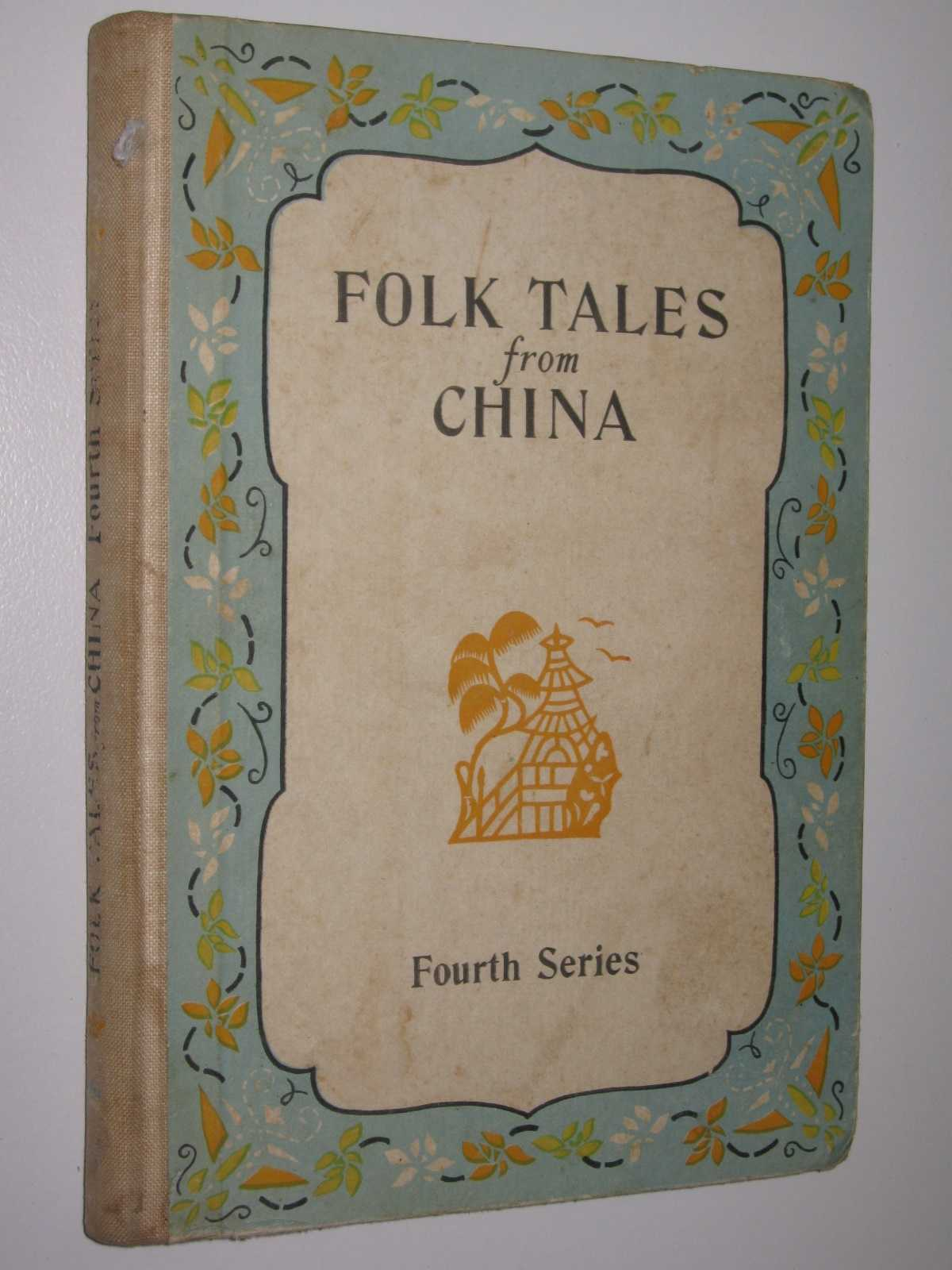 Image for Folk Tales from China: Fourth Series