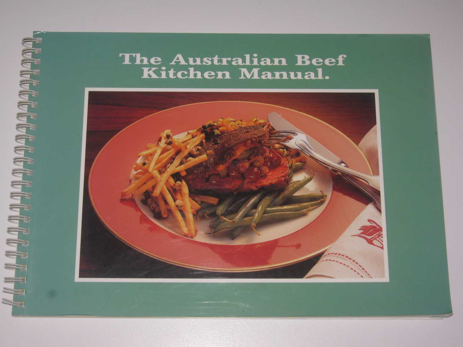 Image for The Australian Beef Kitchen Manual