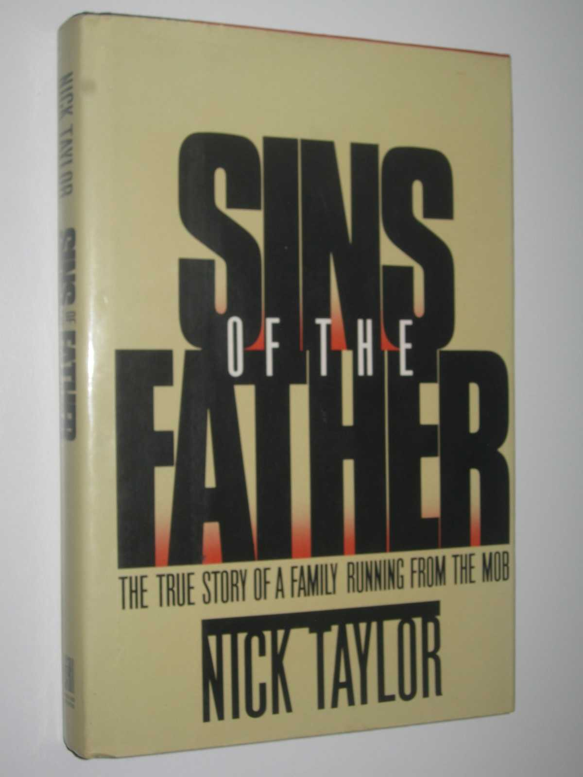 Image for Sins of the Father : The True Story of a Family Running Away from the Mob
