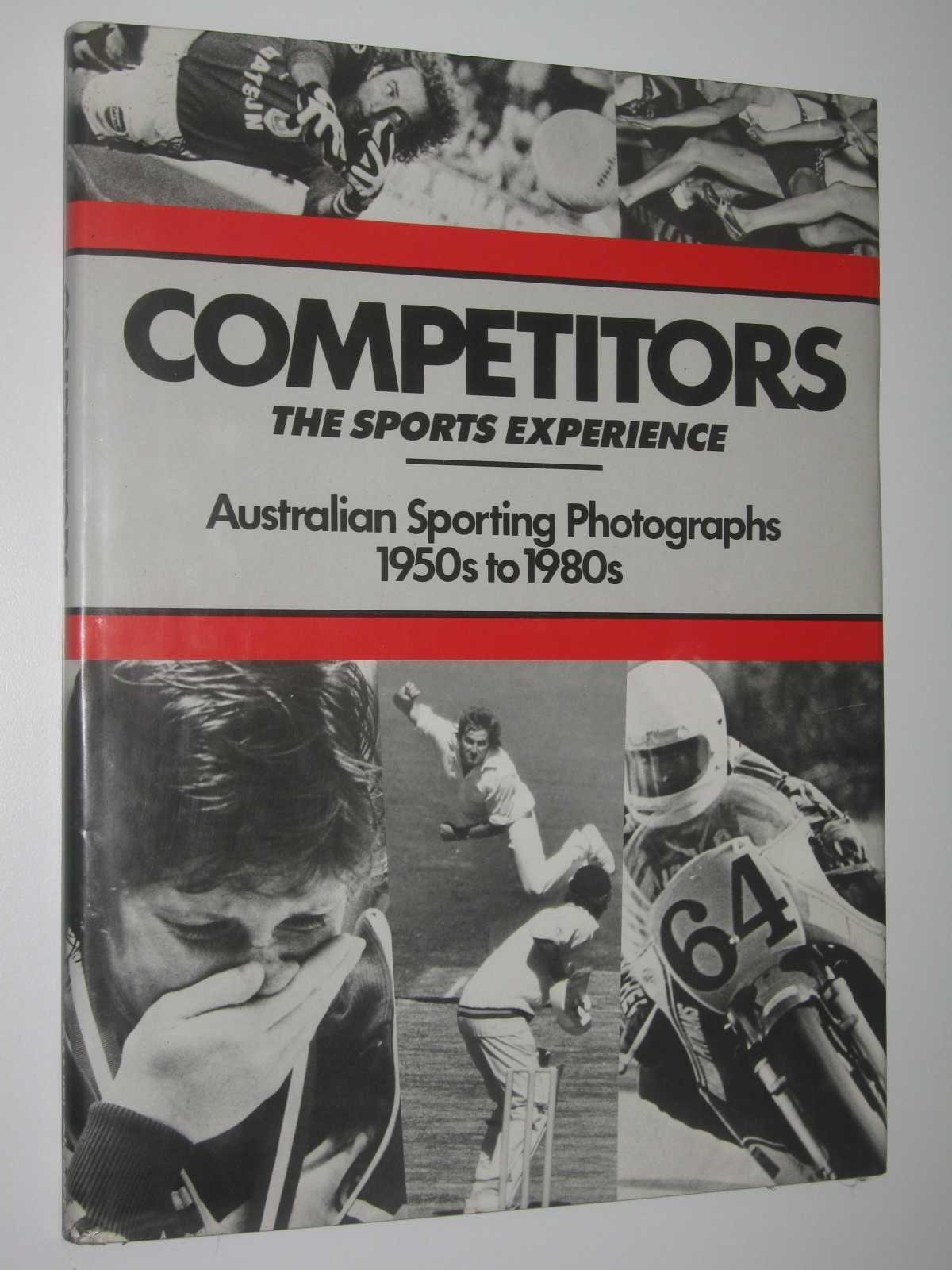 Image for Competitors: The Sports Experience : Australian Sporting Photographs 1950s to 1980s