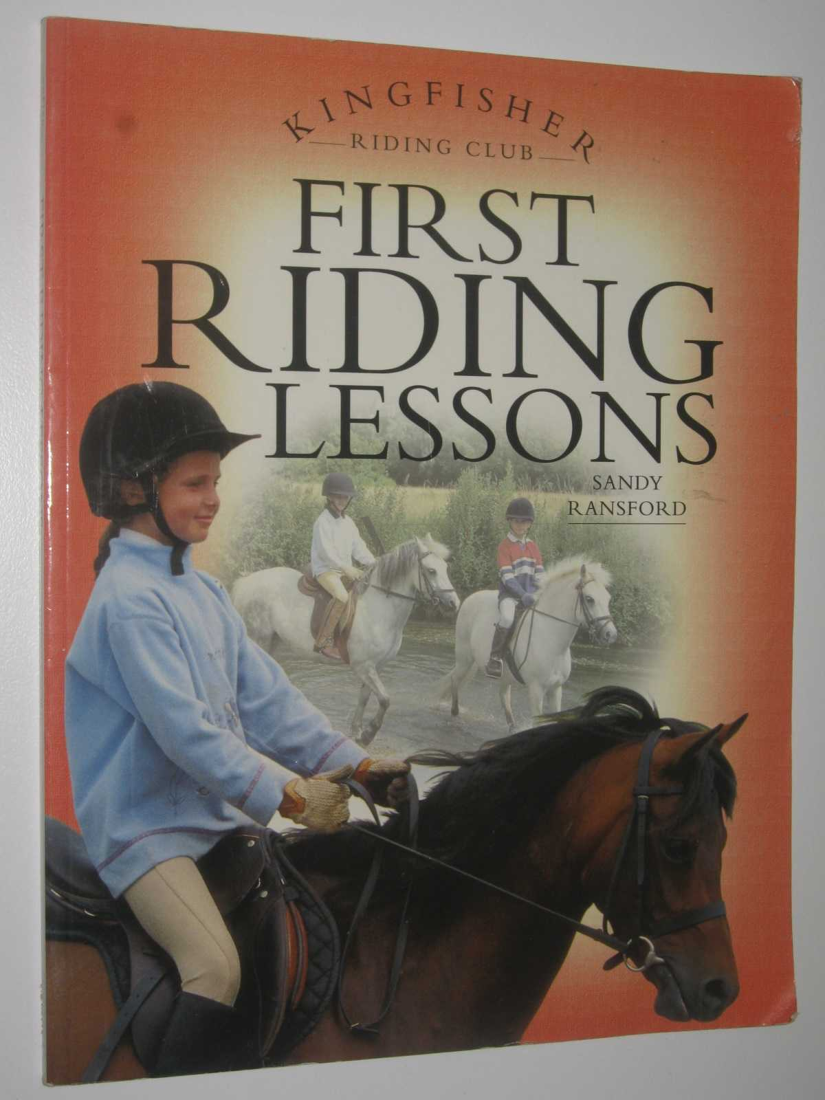 Image for First Riding Lessons - Kingfisher Riding Club Series