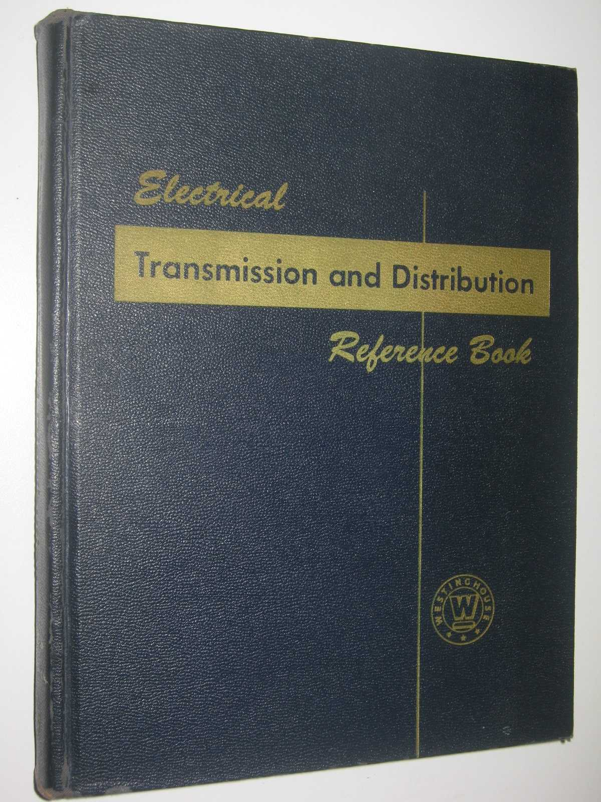 Image for Electrical Transmission and Distribution Reference Book