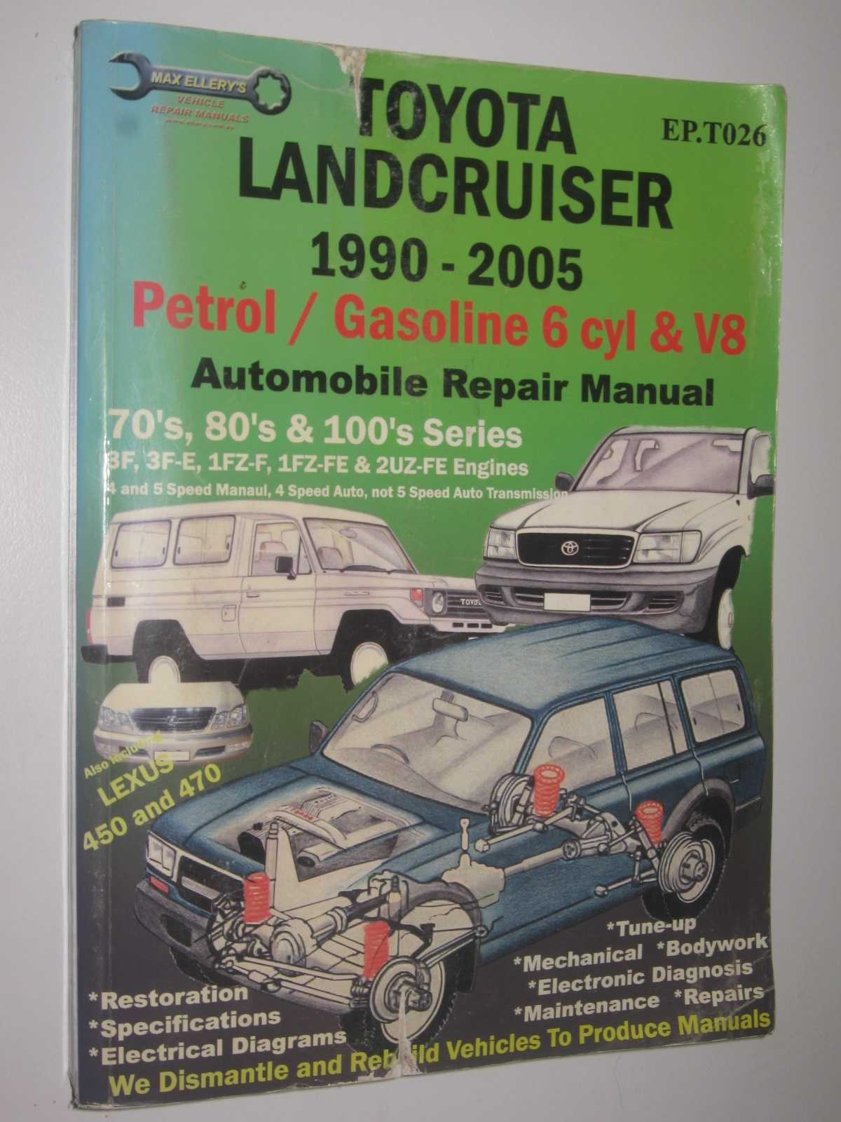 Image for Toyota Landcruiser 1990-2005 Automobile Repair Manual : Petrol/Gasoline 6 cyl and V8