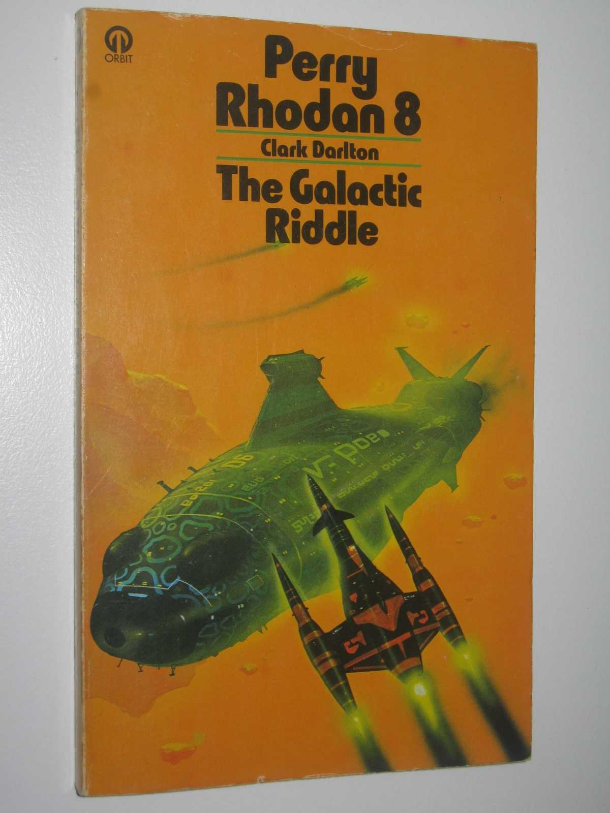 Image for The Galactic Riddle - Perry Rhodan Series #8
