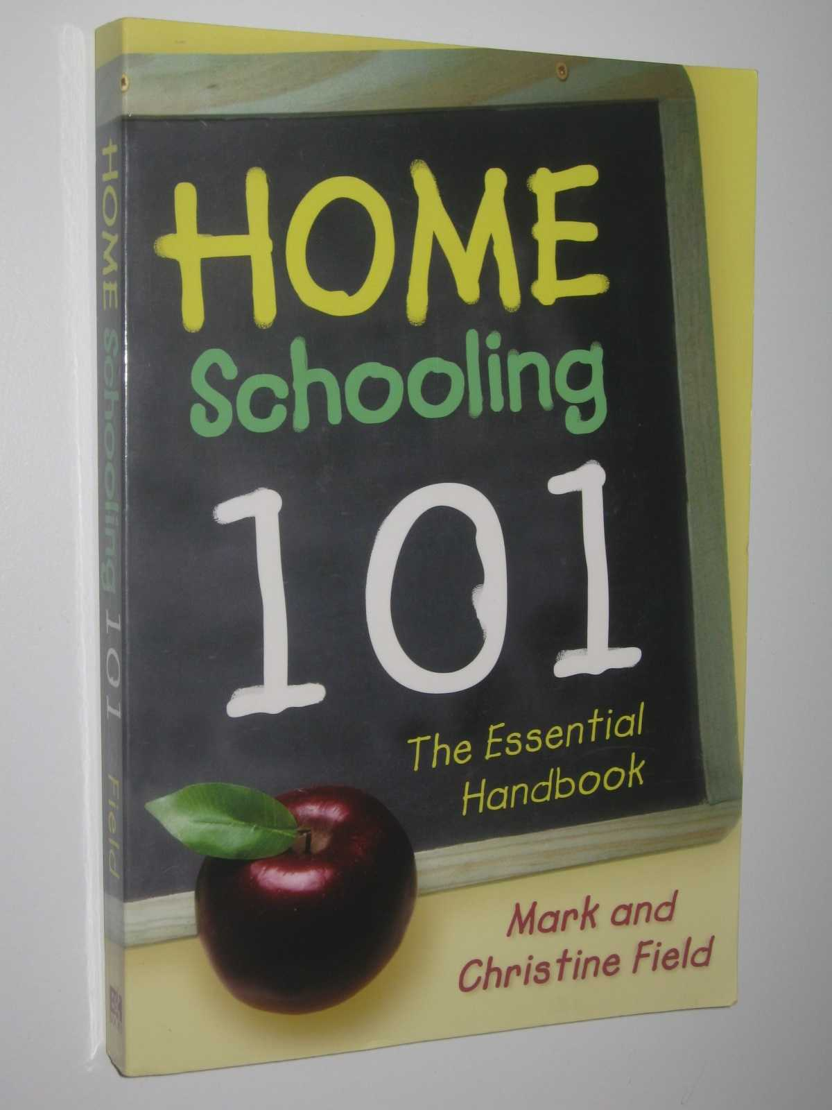 Image for Home Schooling 101: The Essential Handbook