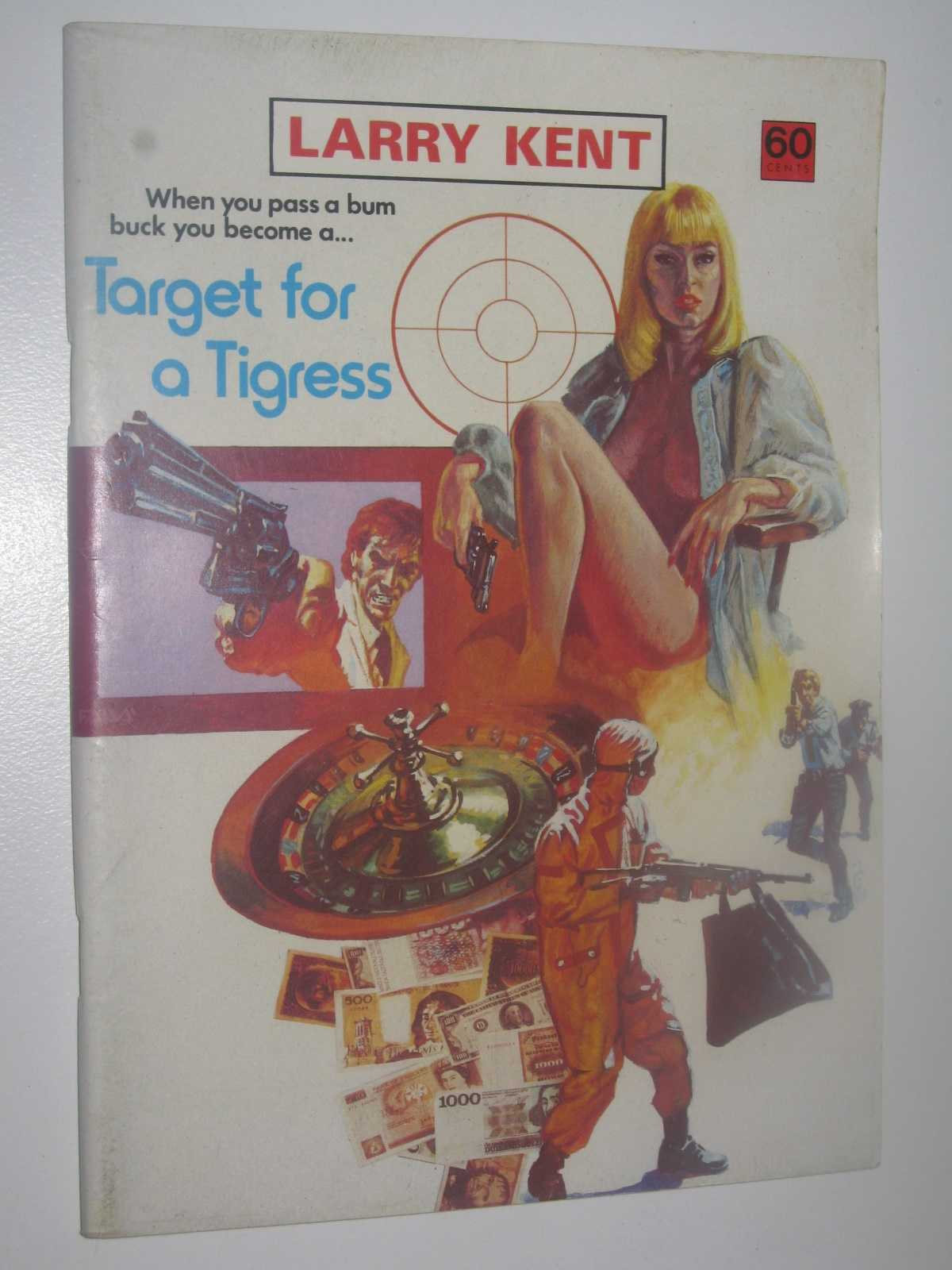 Image for Target for a Tigress - Larry Kent Series #793