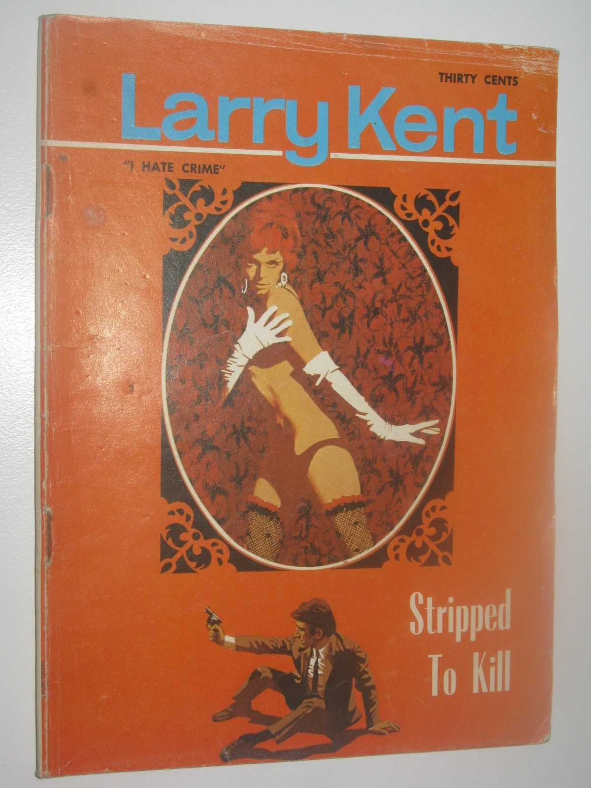 Image for Stripped to Kill - Larry Kent Series #703