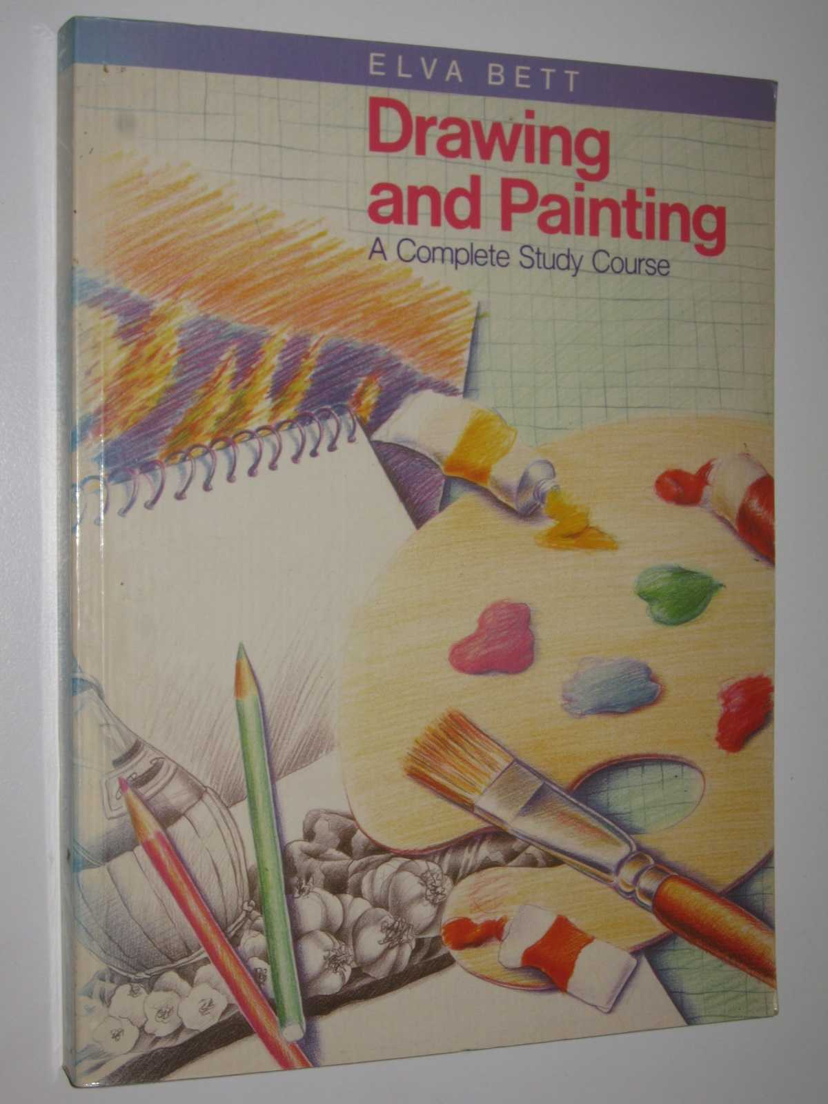 Image for Drawing and Painting : A Complete Study Course