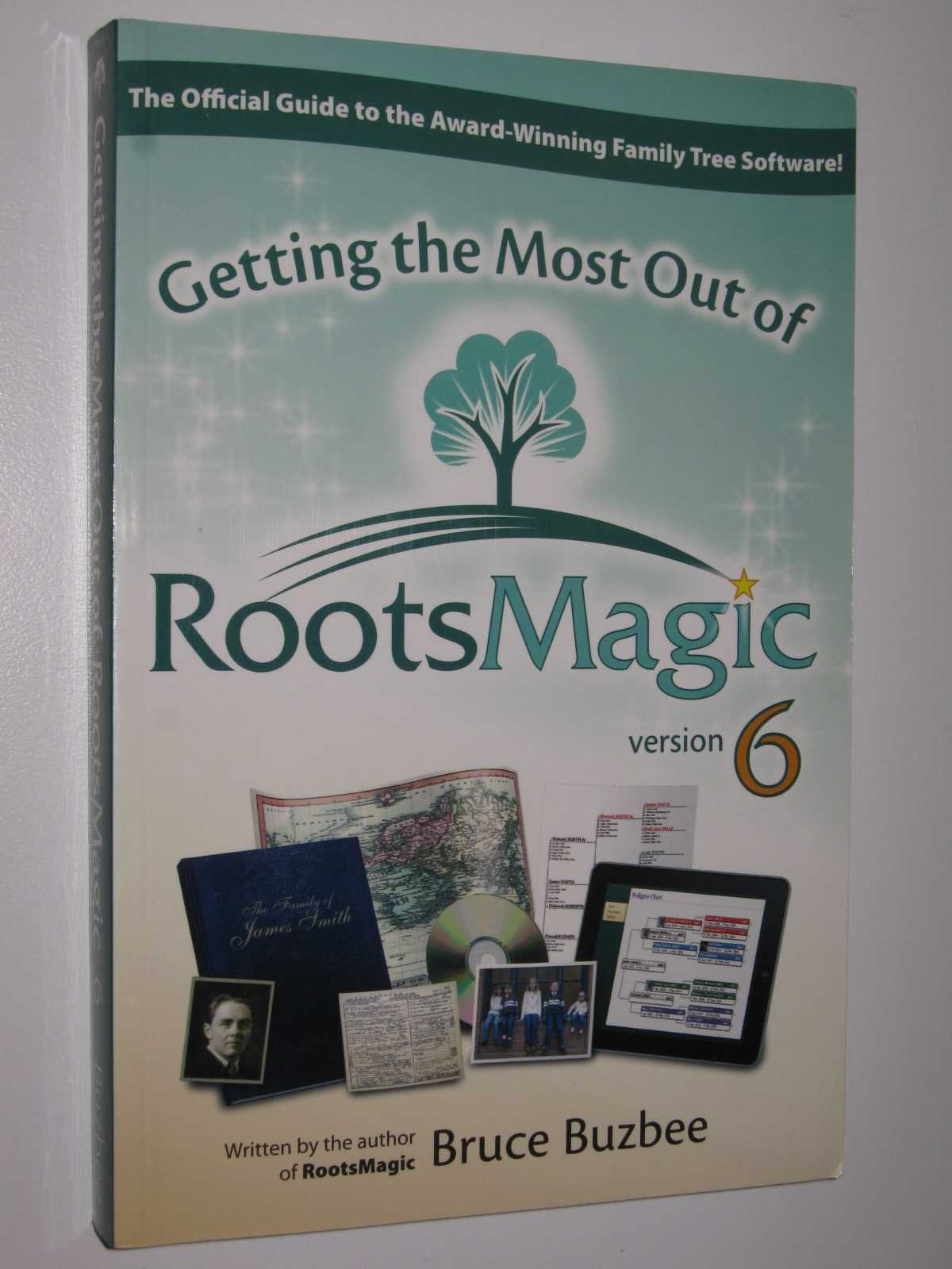 Image for Getting the Most Out of RootsMagic Version 6