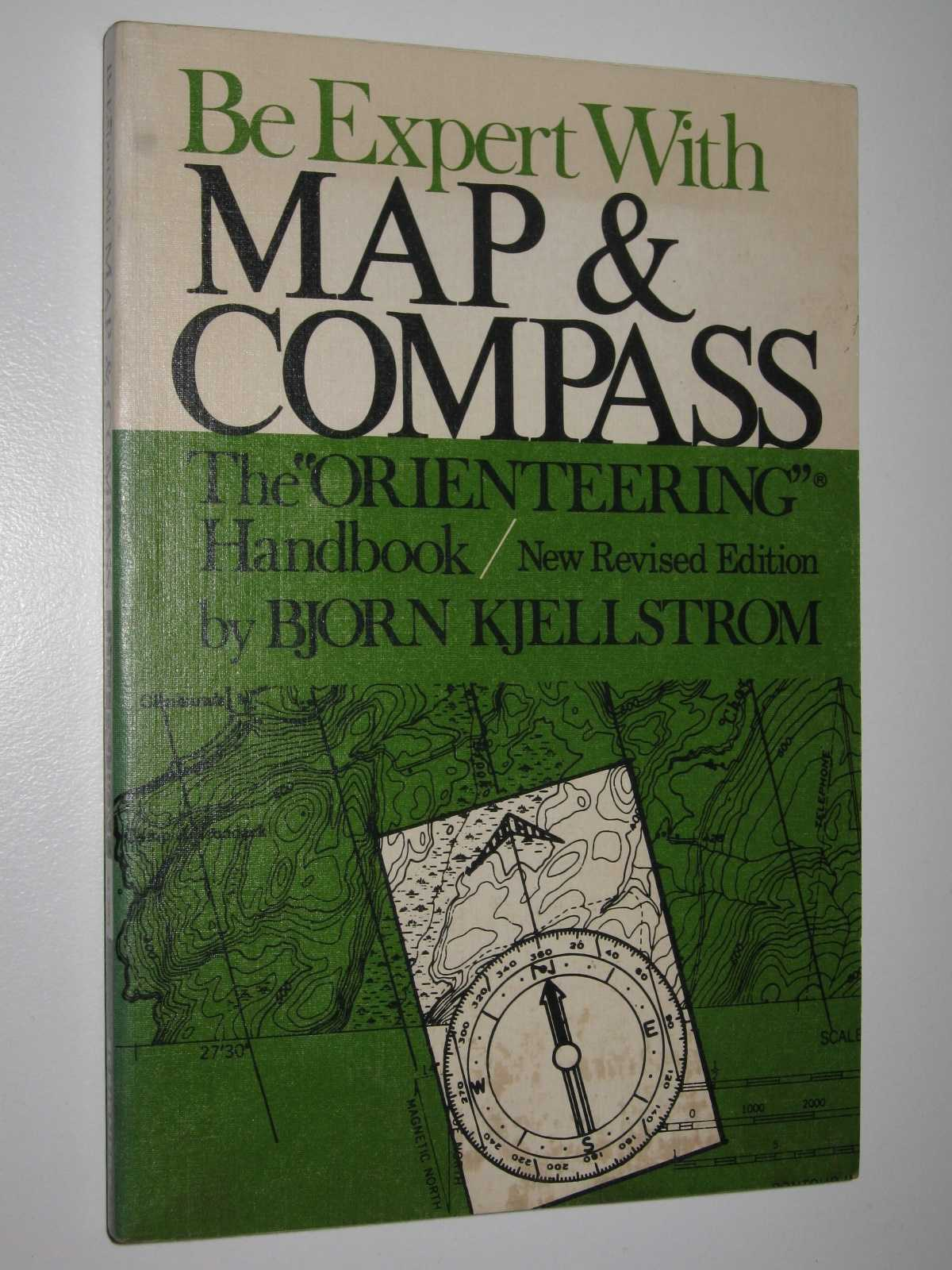 Image for Be Expert with Map and Compass : The Orienteering Handbook
