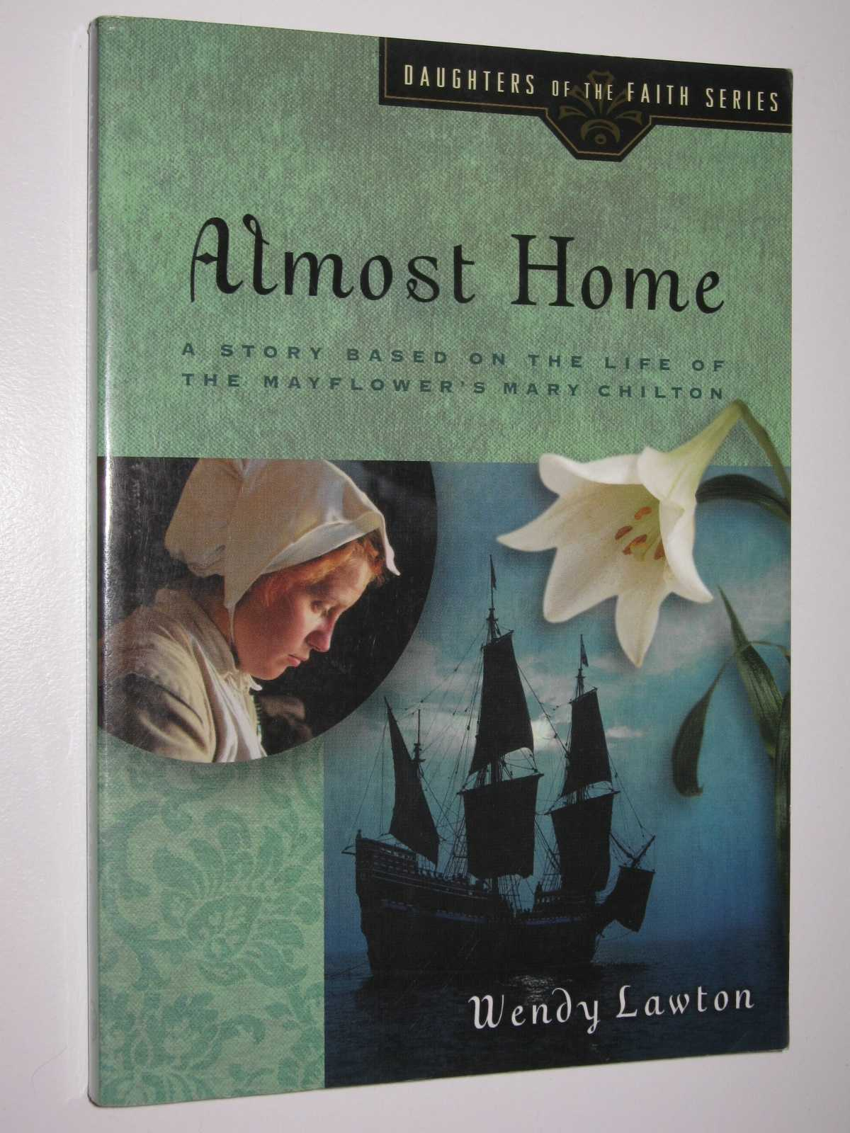 Image for Almost Home - Daughters of the Faith Series