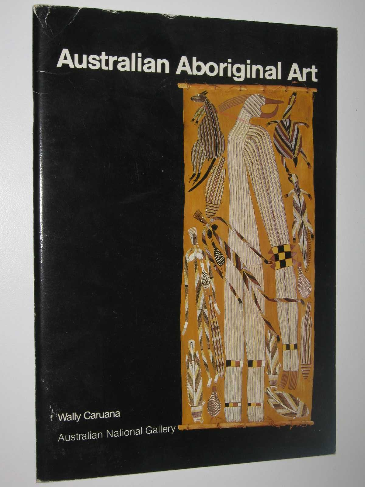 Image for Australian Aboriginal Art : A Souvenir Book of Aboriginal Art in the Australian National Gallery