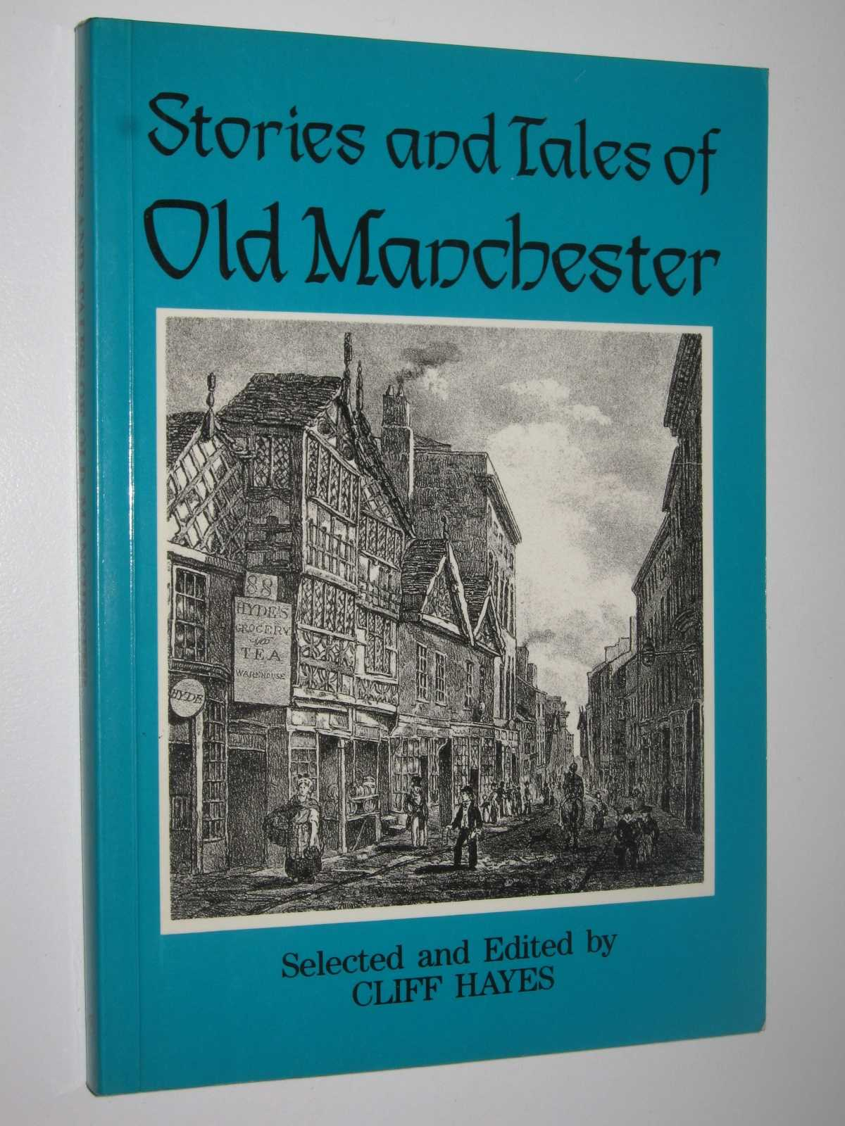 Image for Stories and Tales of Old Manchester