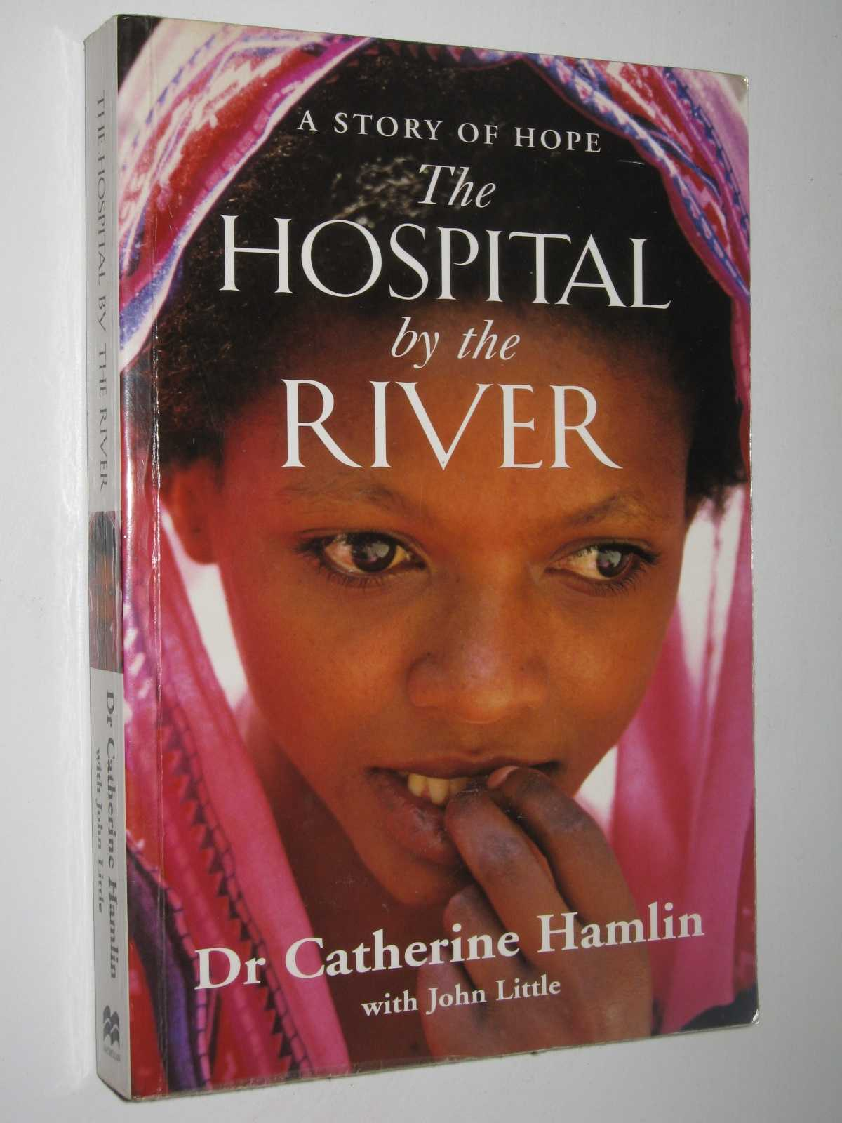 Image for The Hospital by the River : A Story of Hope