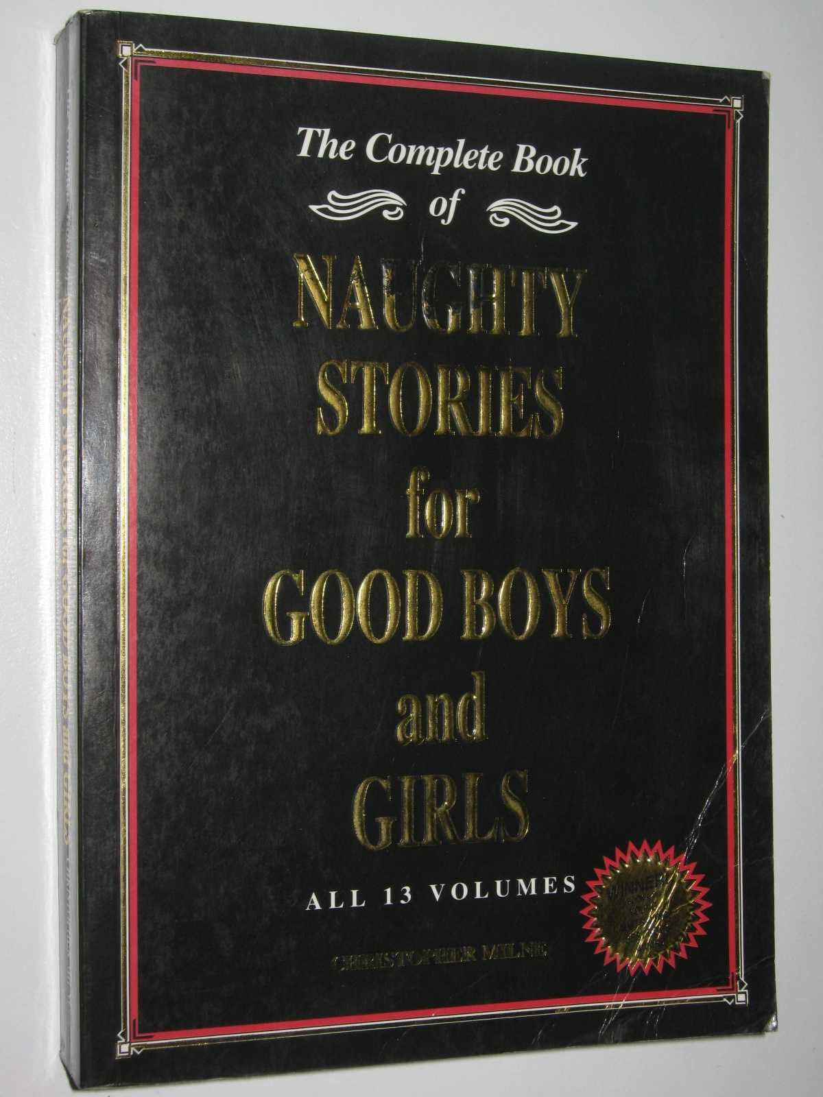 Image for The Complete Book of Naughty Stories for Good Boys and Girls : All 13 Volumes