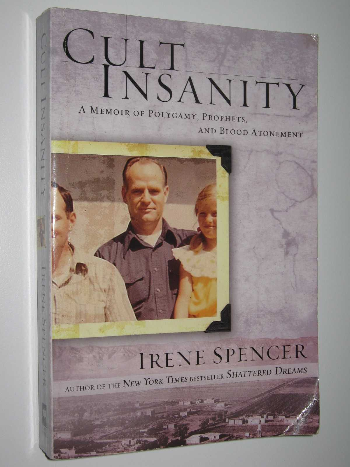 Image for Cult Insanity : A Memoir of Polygamy, Prophets, and Blood Atonement