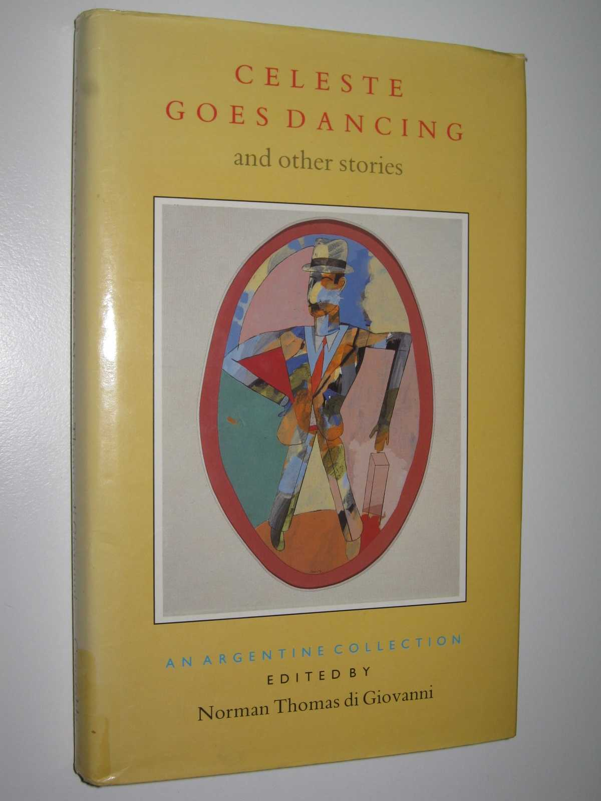Image for Celeste Goes Dancing and Other Stories : An Argentine Collection