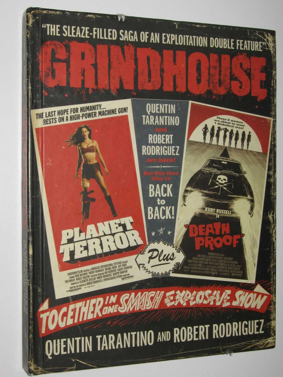 Image for Grindhouse : The Sleaze-Filled Saga of an Exploitation Double Feature