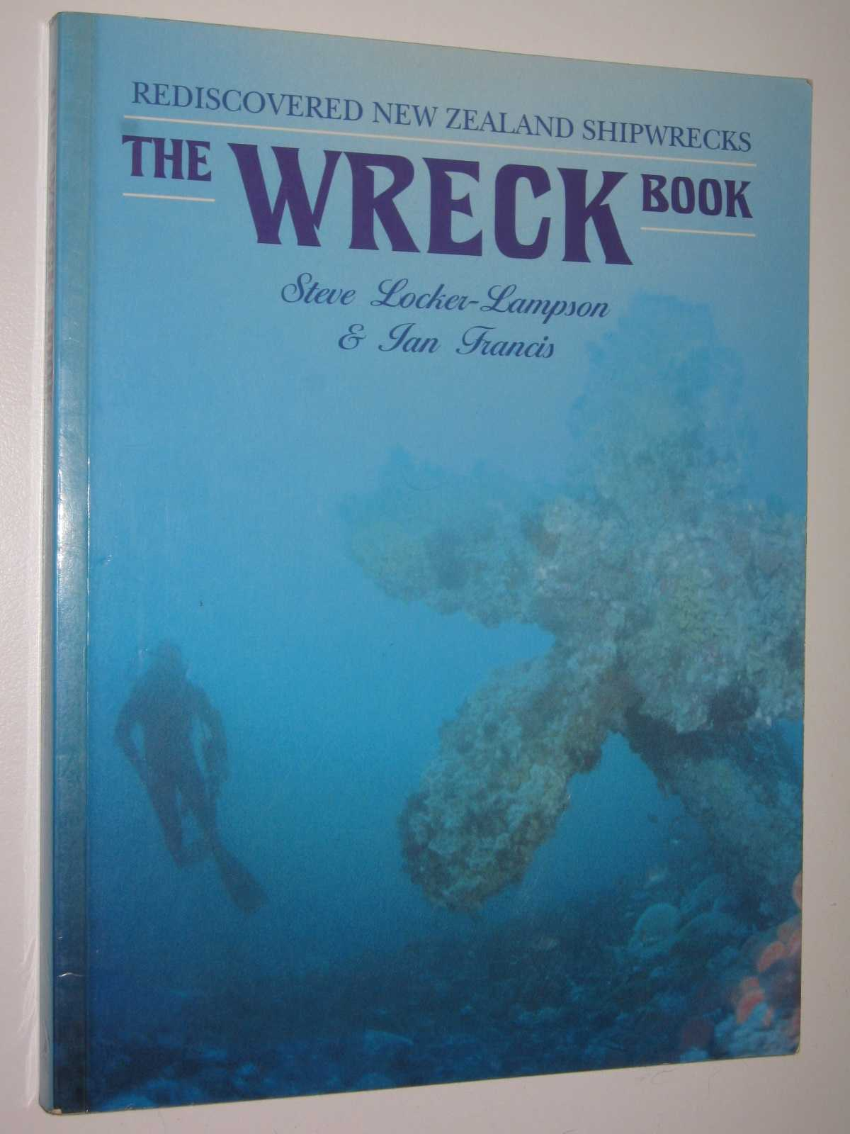 Image for The Wreck Book : Rediscovered New Zealand Shipwrecks