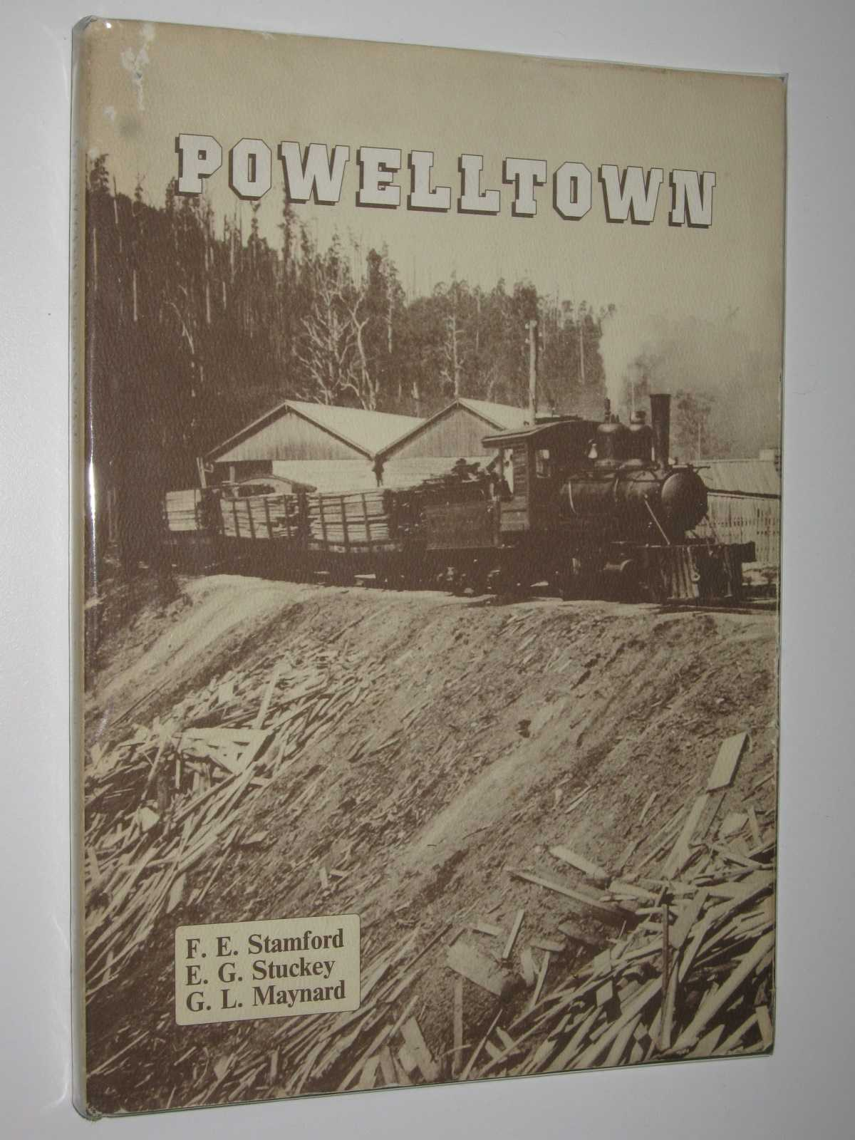 Image for Powelltown : A History of Its Timber Mills and Tramways