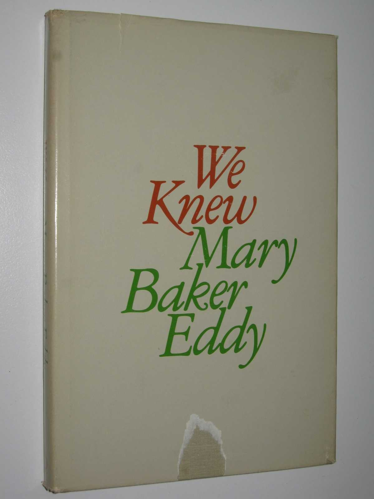 Image for We Knew Mary Baker Eddy