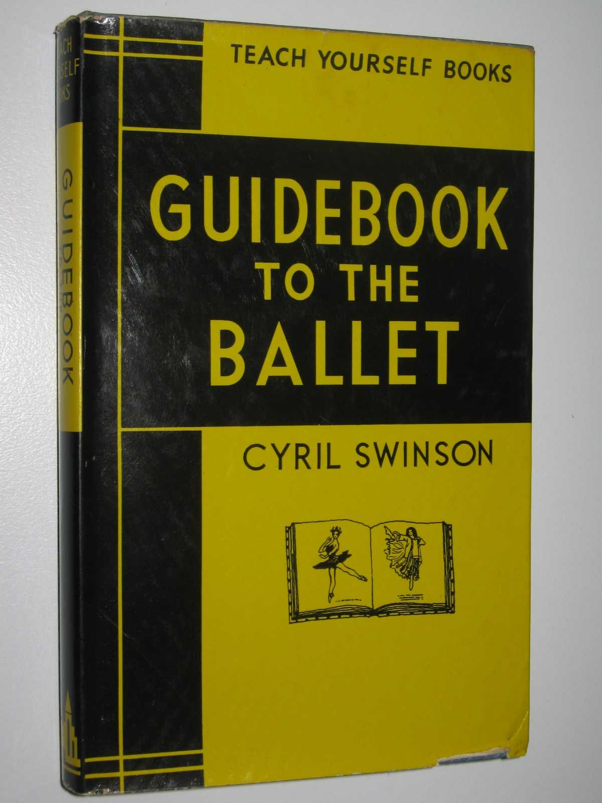 Image for Guidebook to the Ballet - Teach Yourself Books