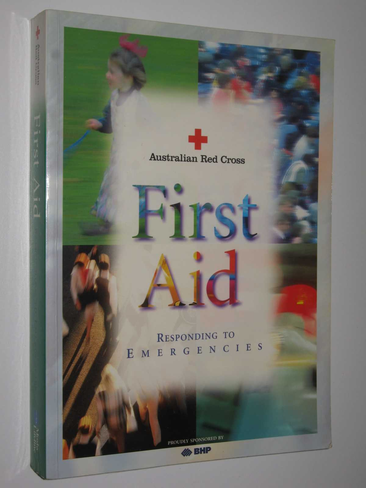 Image for First Aid: Responding to Emergencies