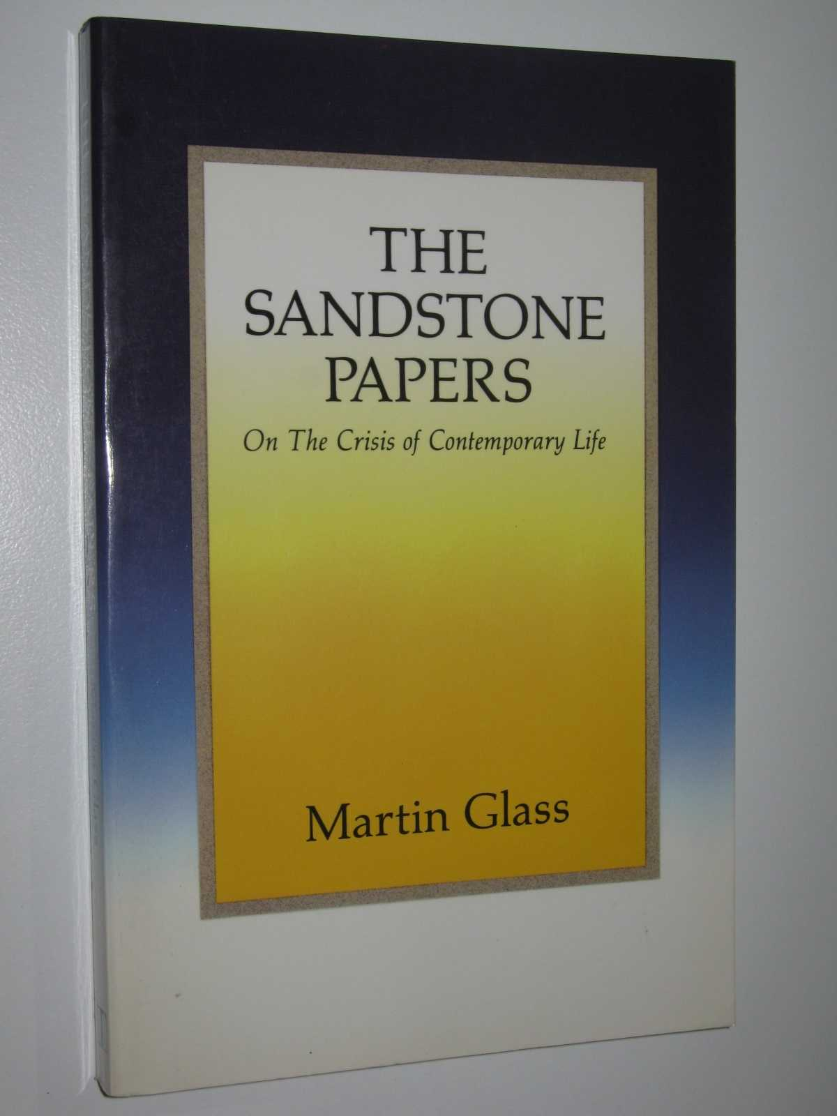 Image for The Sandstone Papers : On the Crisis of Contemporary Life